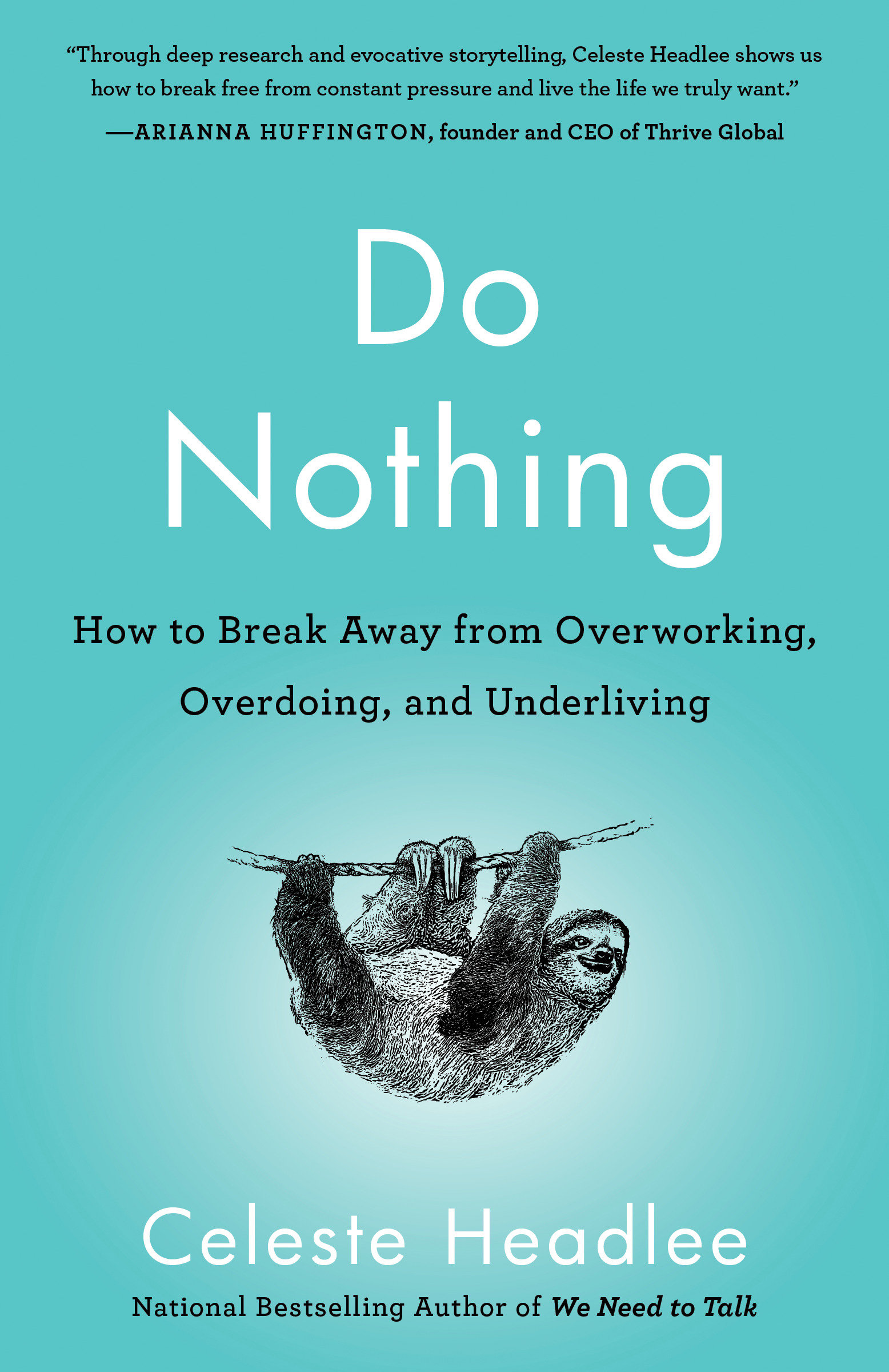 Do nothing [electronic resource (downloadable eBook)] : how to break away from overworking, overdoing, and underliving