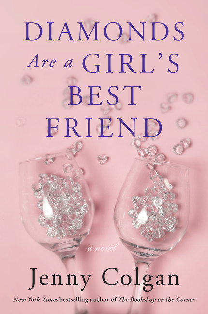 Diamonds Are a Girl's Best Friend A Novel