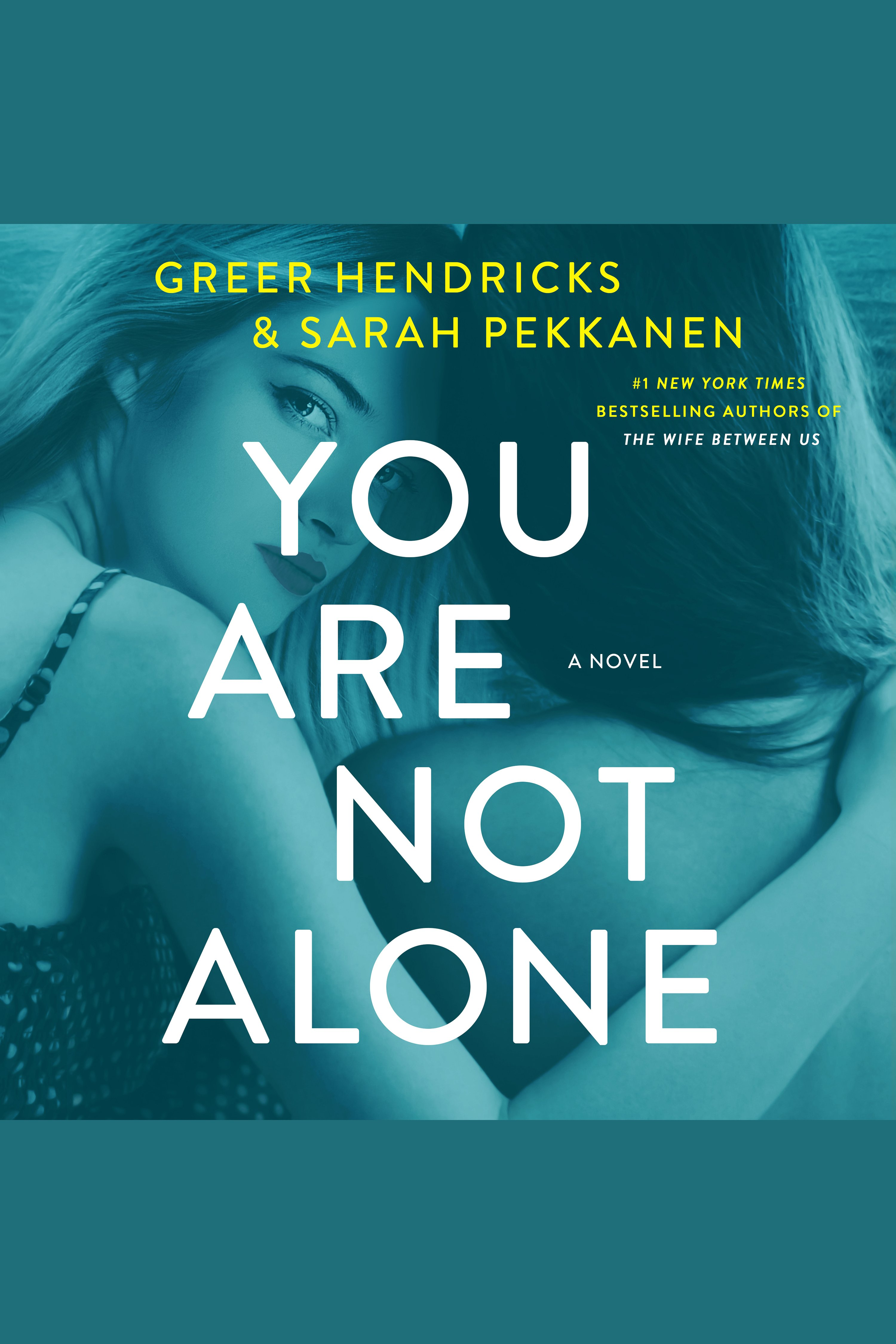 Cover Image of You Are Not Alone