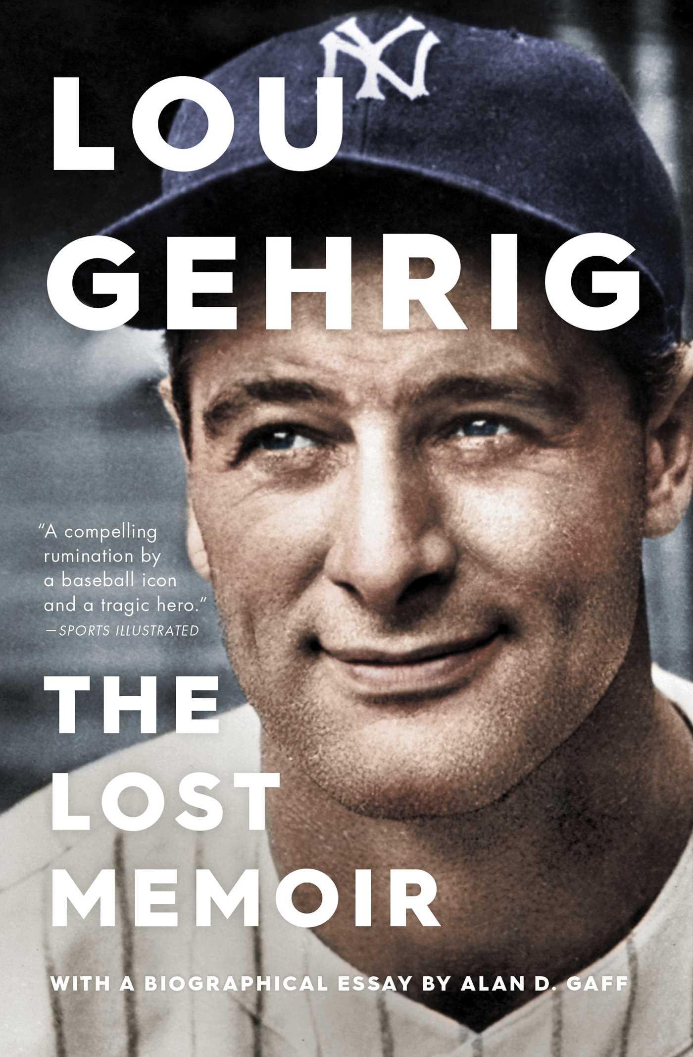 Lou Gehrig [electronic resource (downloadable eBook)] : the Lost Memoir