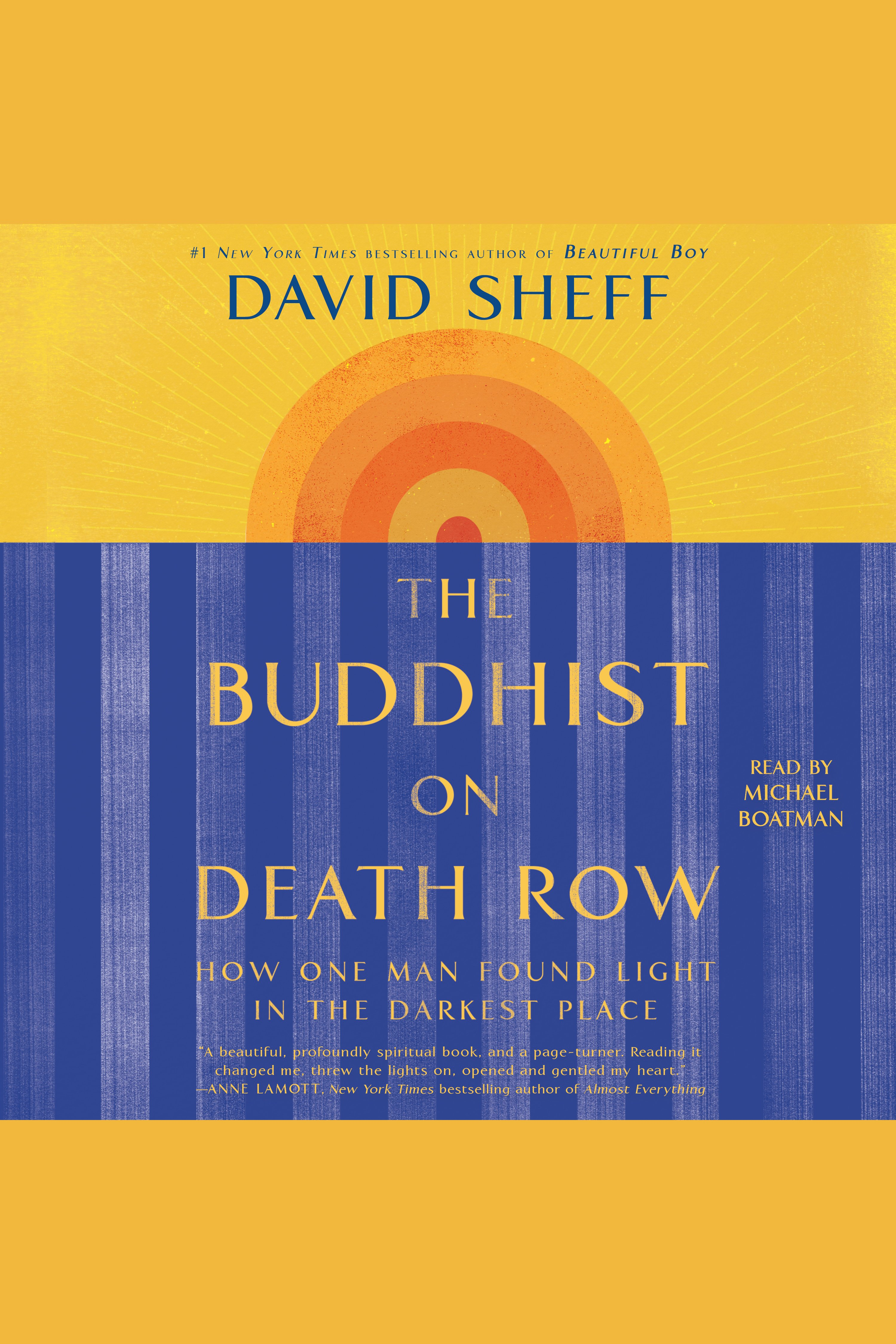 Buddhist on Death Row, The How One Man Found Light in the Darkest Place