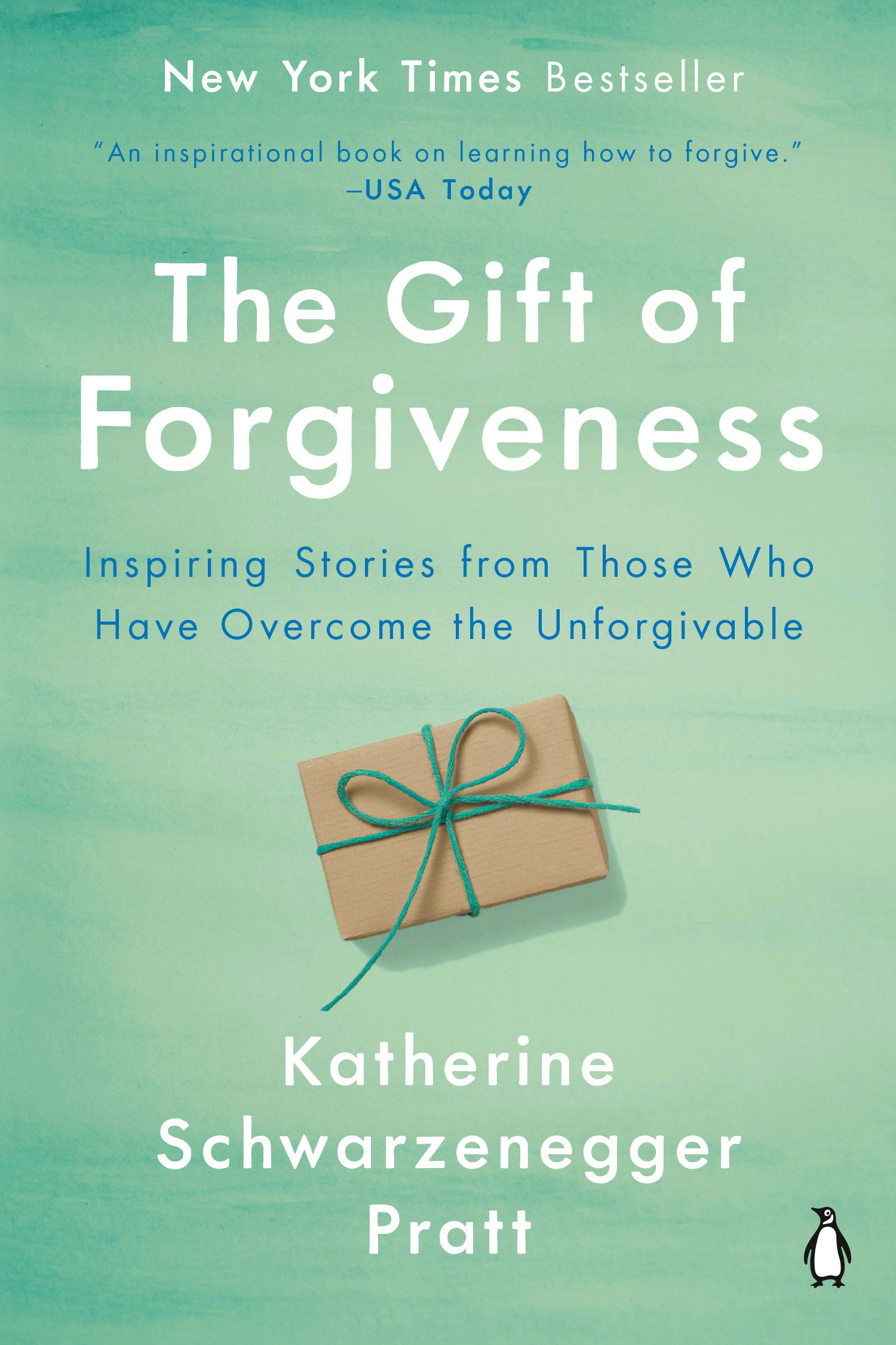 The gift of forgiveness [electronic resource (downloadable eBook)] : Inspiring Stories from Those Who Have Overcome the Unforgivable