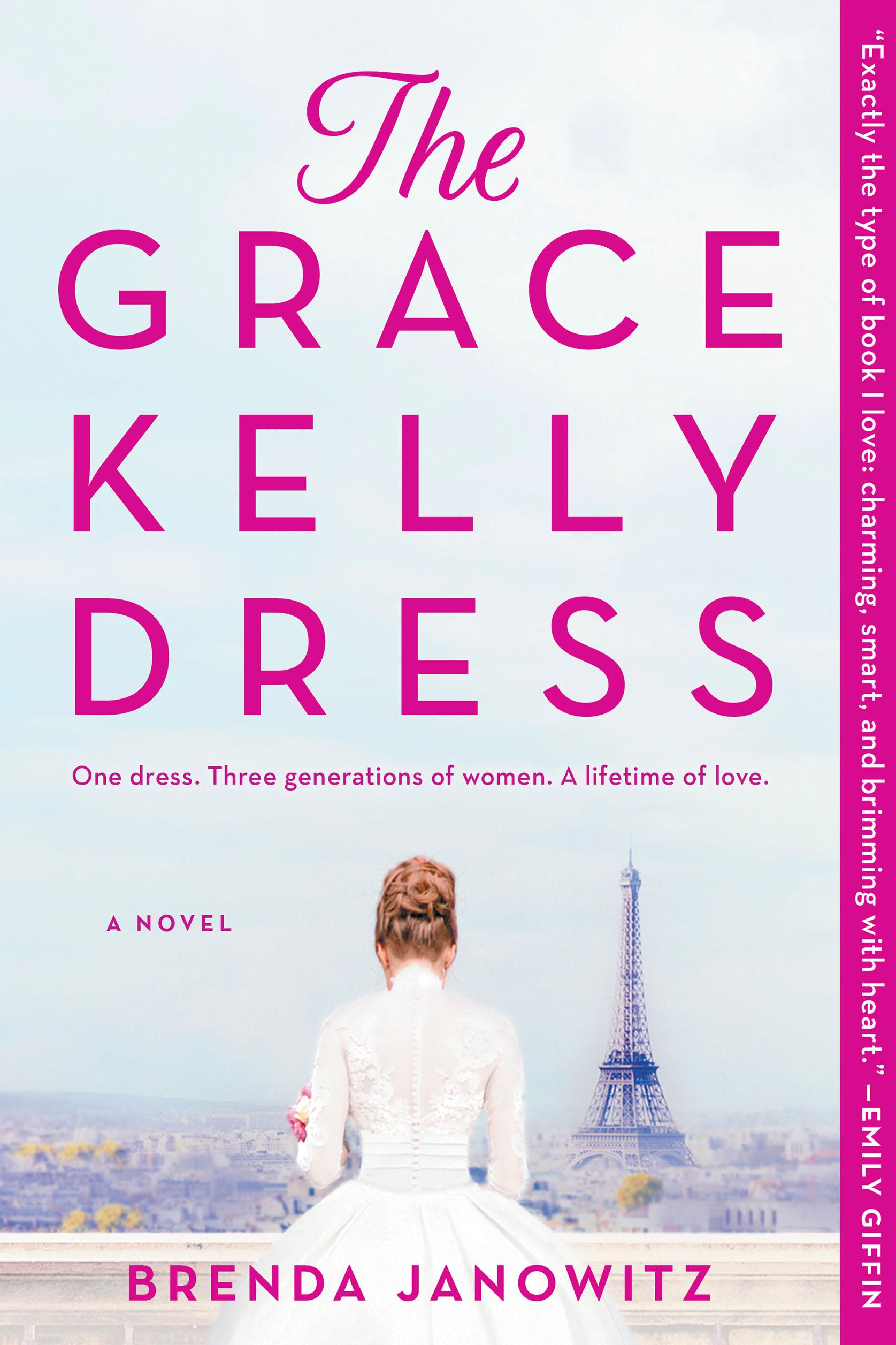The Grace Kelly Dress A Novel