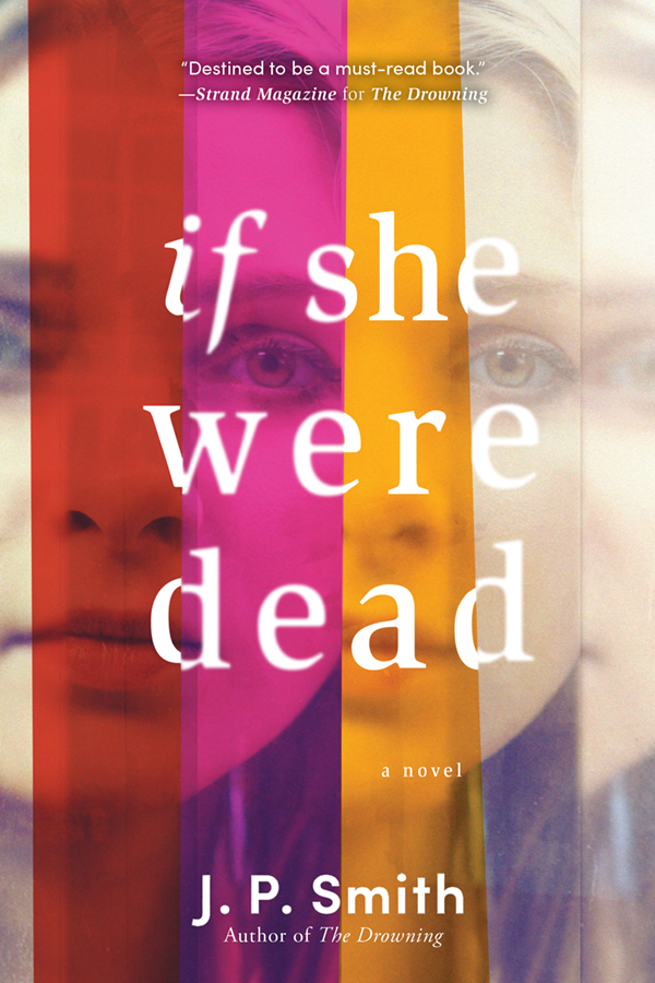 If She Were Dead A Novel