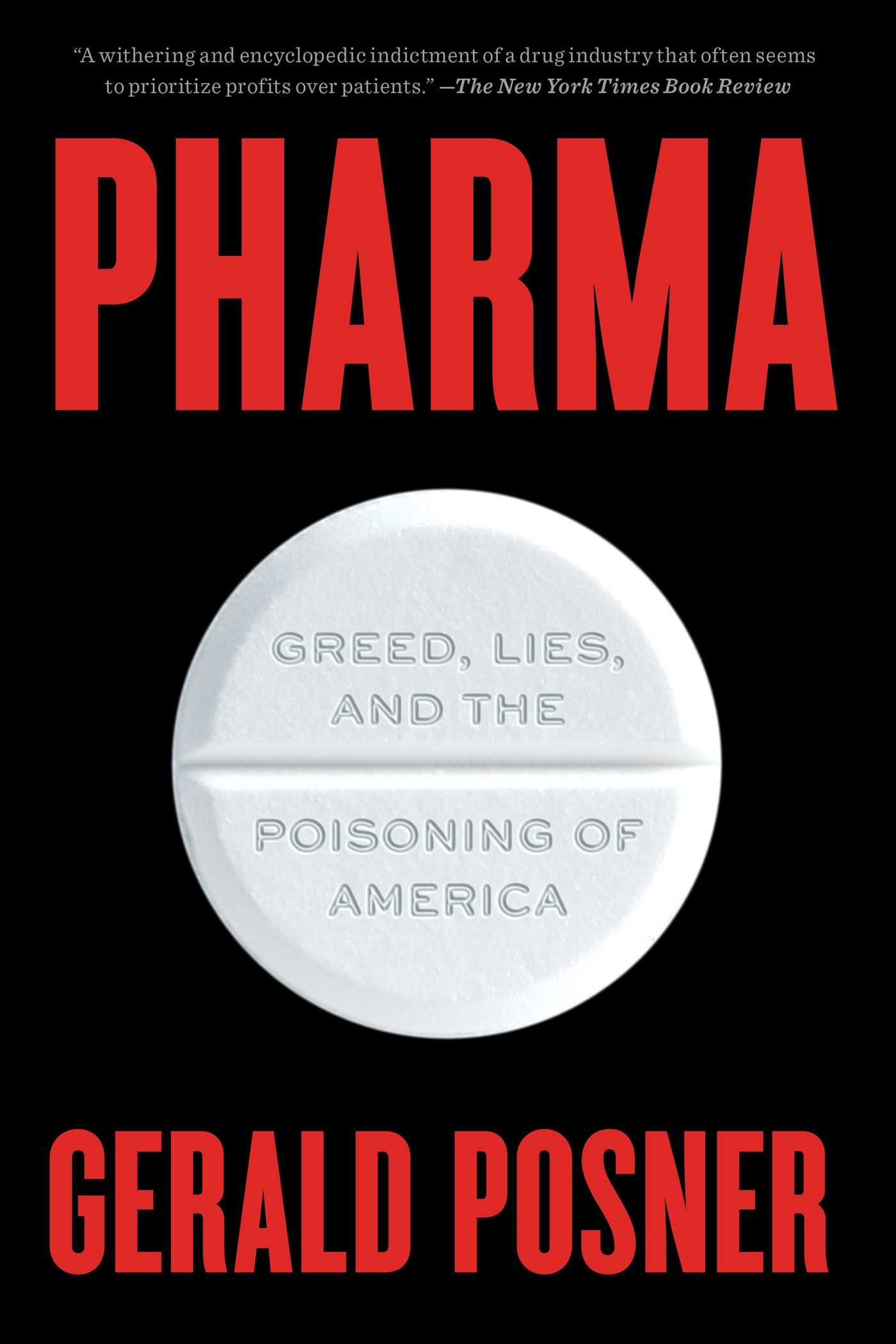 Pharma Greed, Lies, and the Poisoning of America
