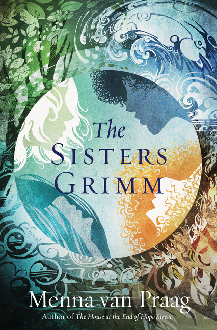 The Sisters Grimm A Novel