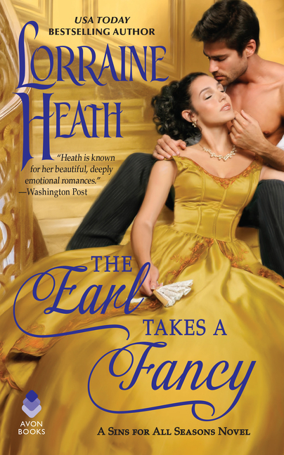 The Earl Takes a Fancy [electronic resource] : A Sins for All Seasons Novel