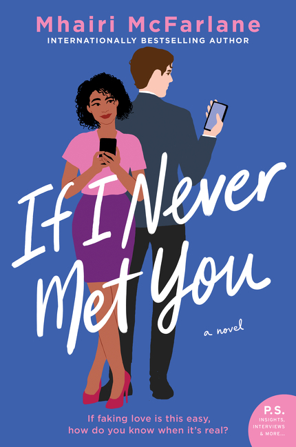 If I Never Met You [electronic resource] : A Novel