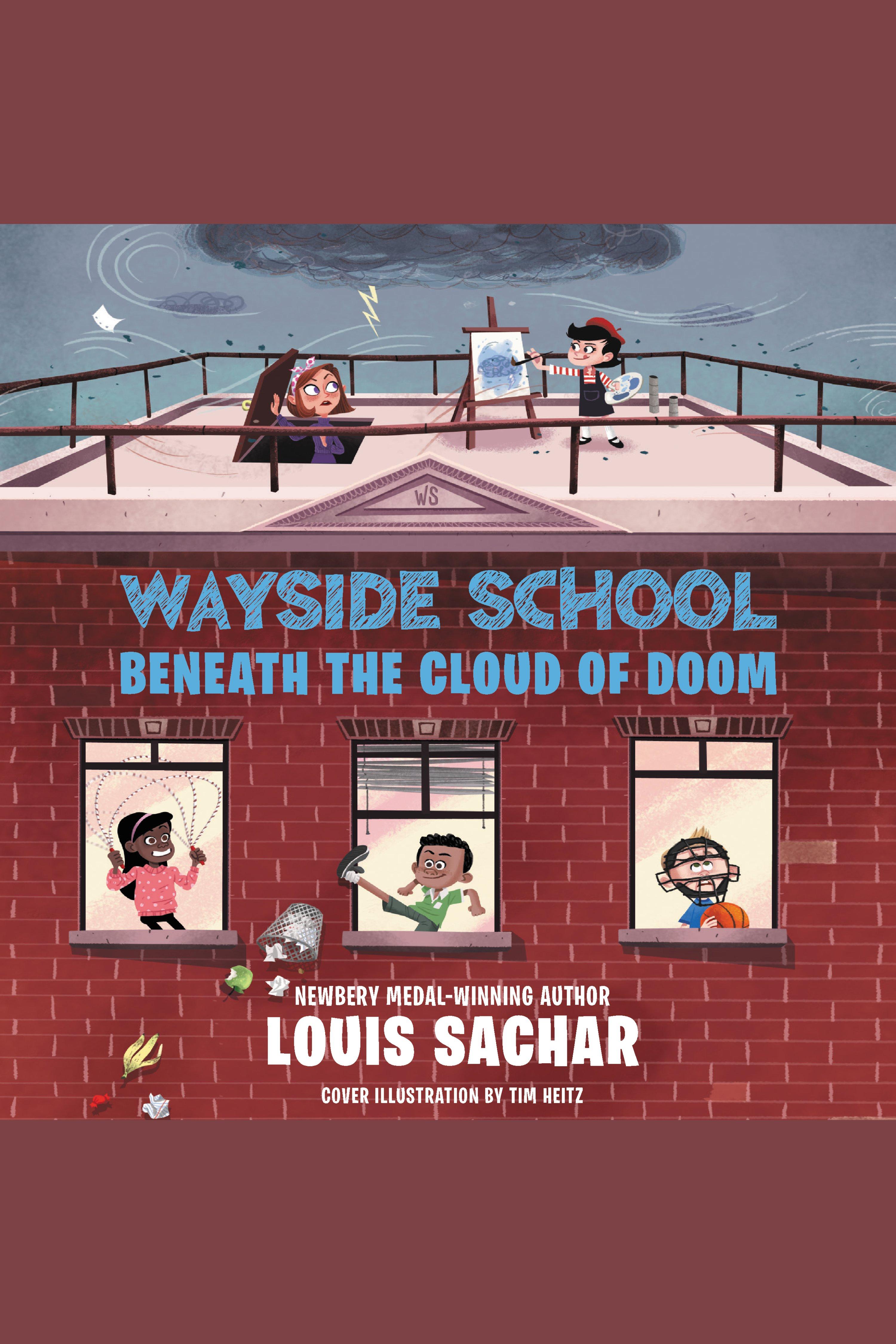 Cover Image of Wayside School Beneath the Cloud of Doom