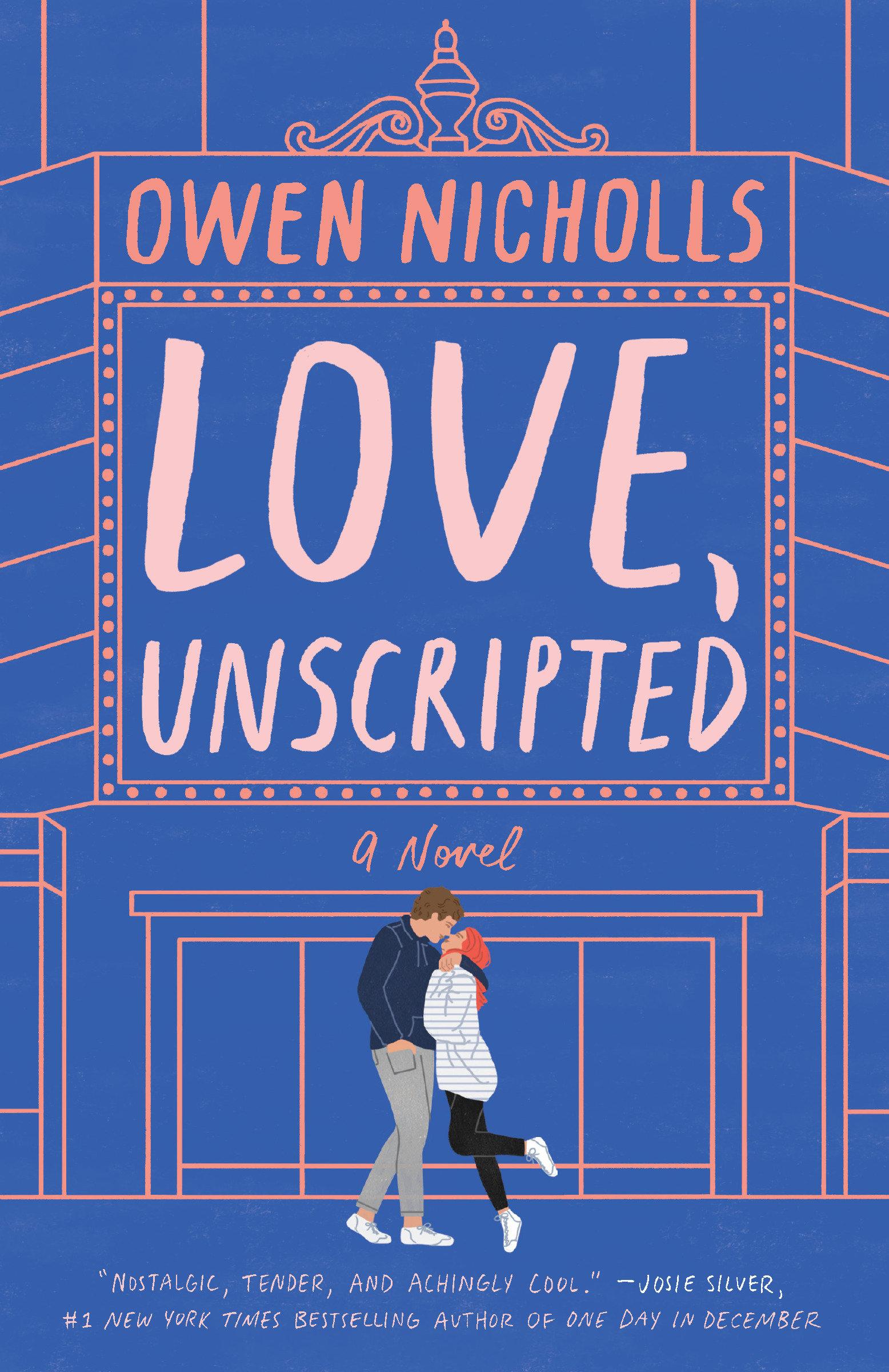 Love, unscripted a novel