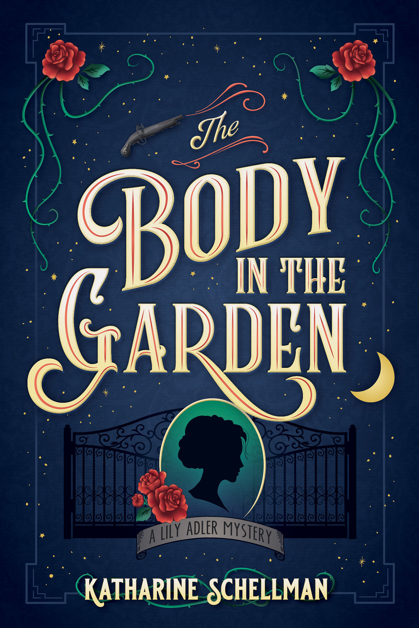 The Body in the Garden A Lily Adler Mystery