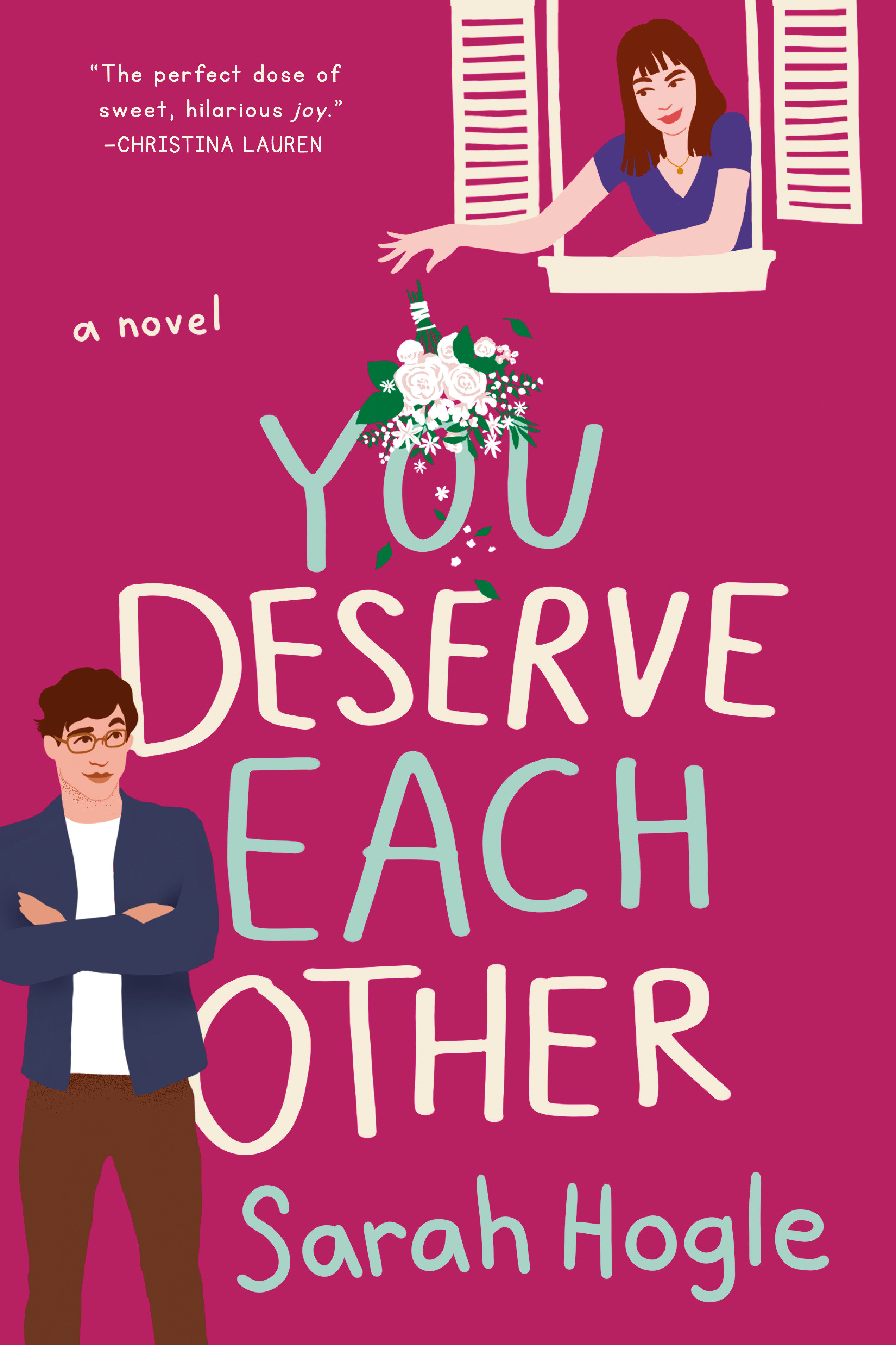 You Deserve Each Other [electronic resource]