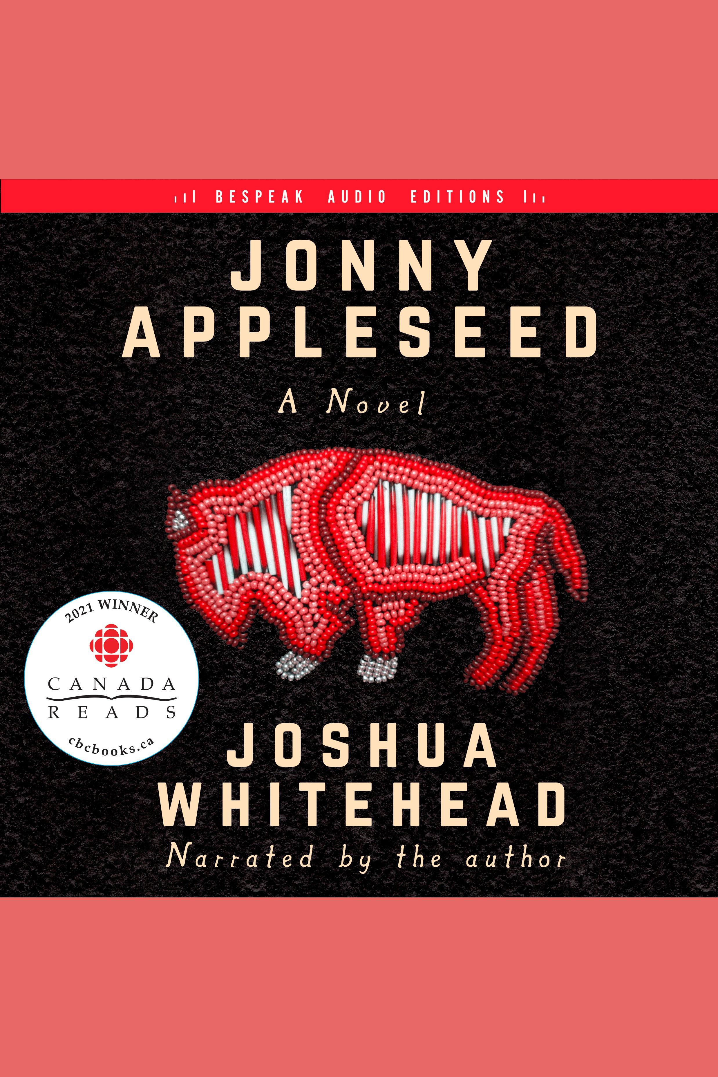 Jonny Appleseed A Novel