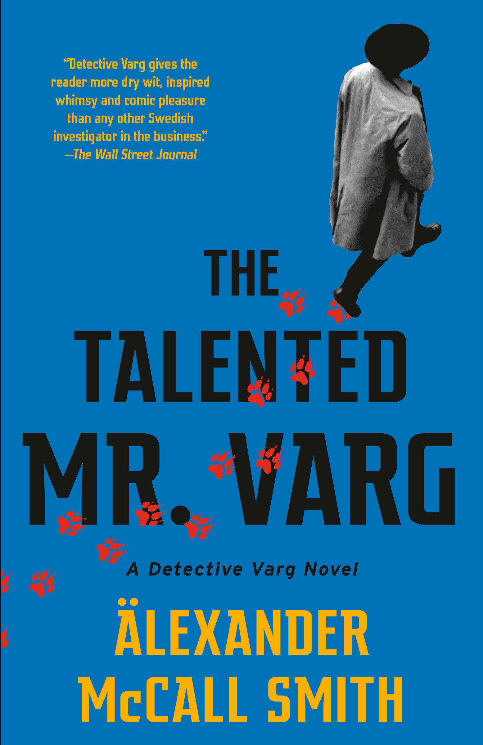 The Talented Mr. Varg A Detective Varg Novel (2)