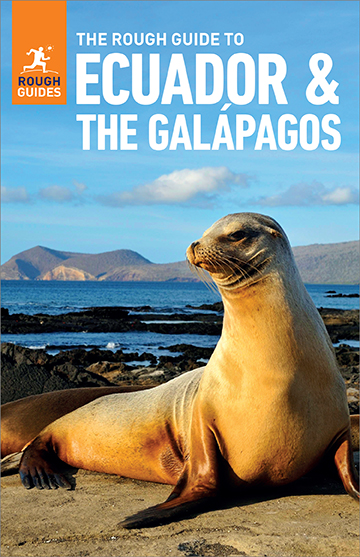 The Rough Guide to Ecuador & the Galapagos (Travel Guide eBook) [electronic resource (downloadable eBook)]