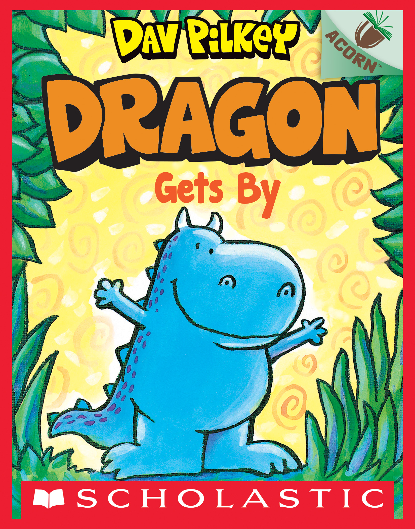 Dragon gets by [electronic resource (downloadable eBook)]