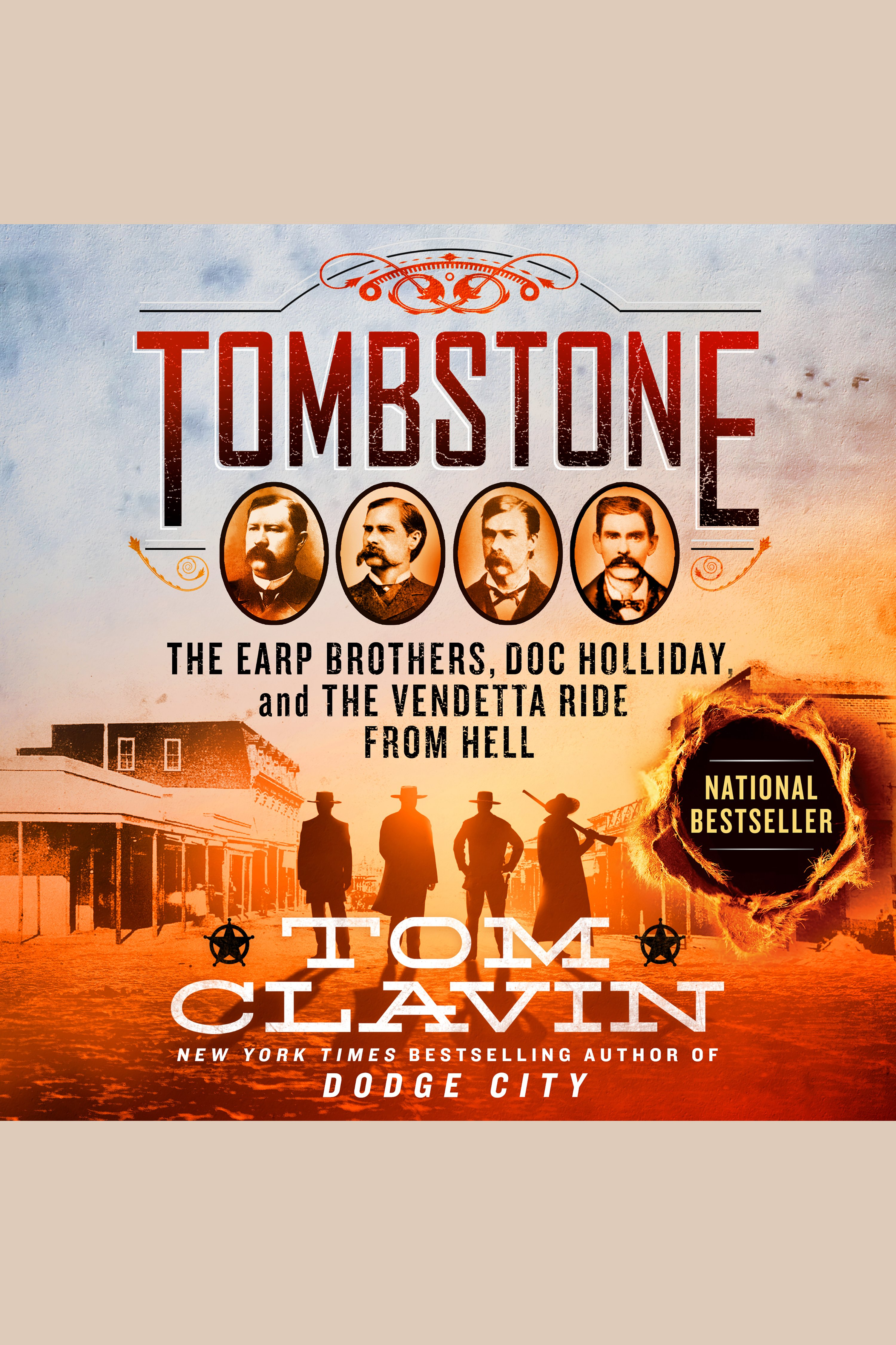 Tombstone The Earp Brothers, Doc Holliday, and the Vendetta Ride From Hell cover image