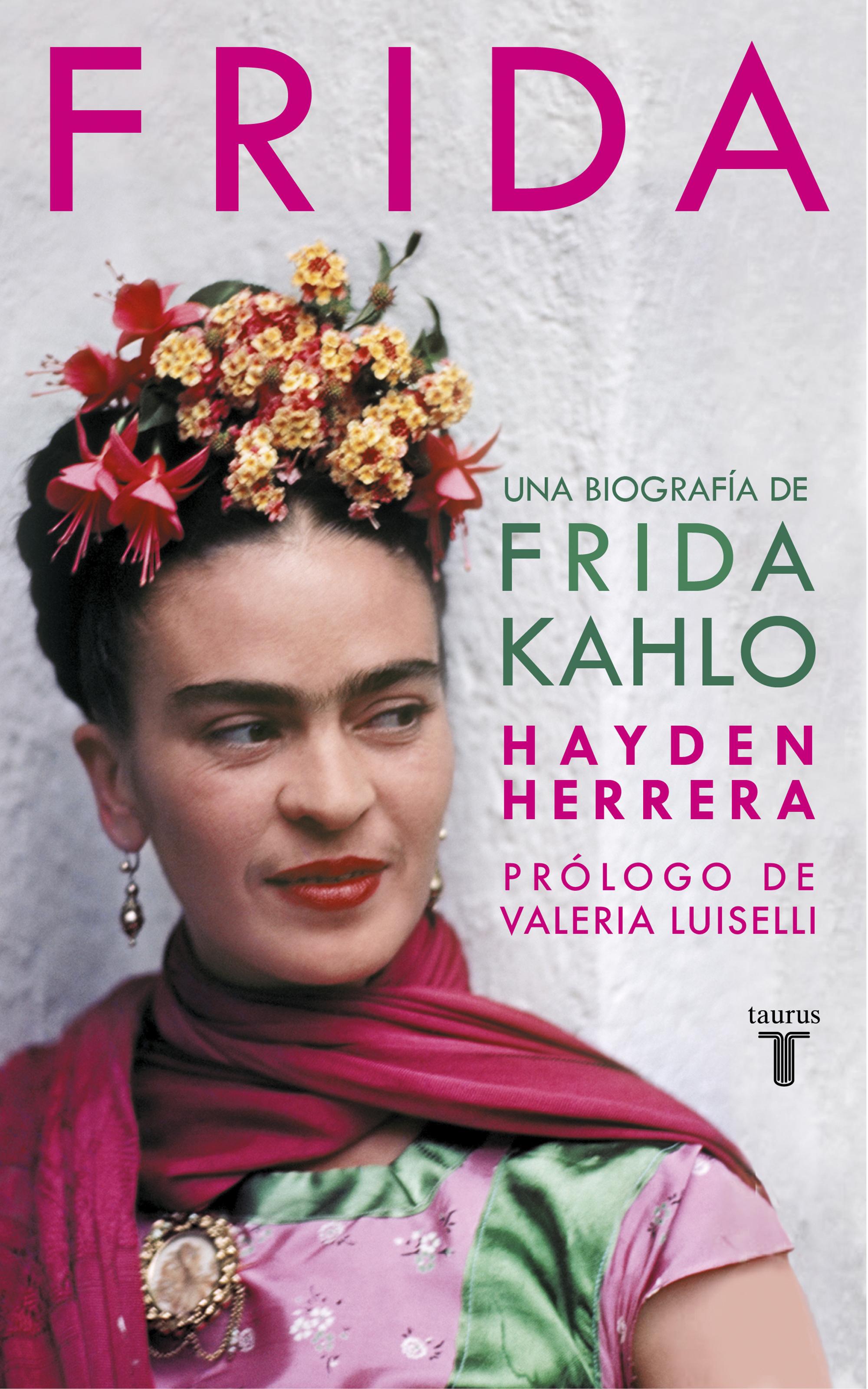 Frida Una biografía de Frida Kahlo