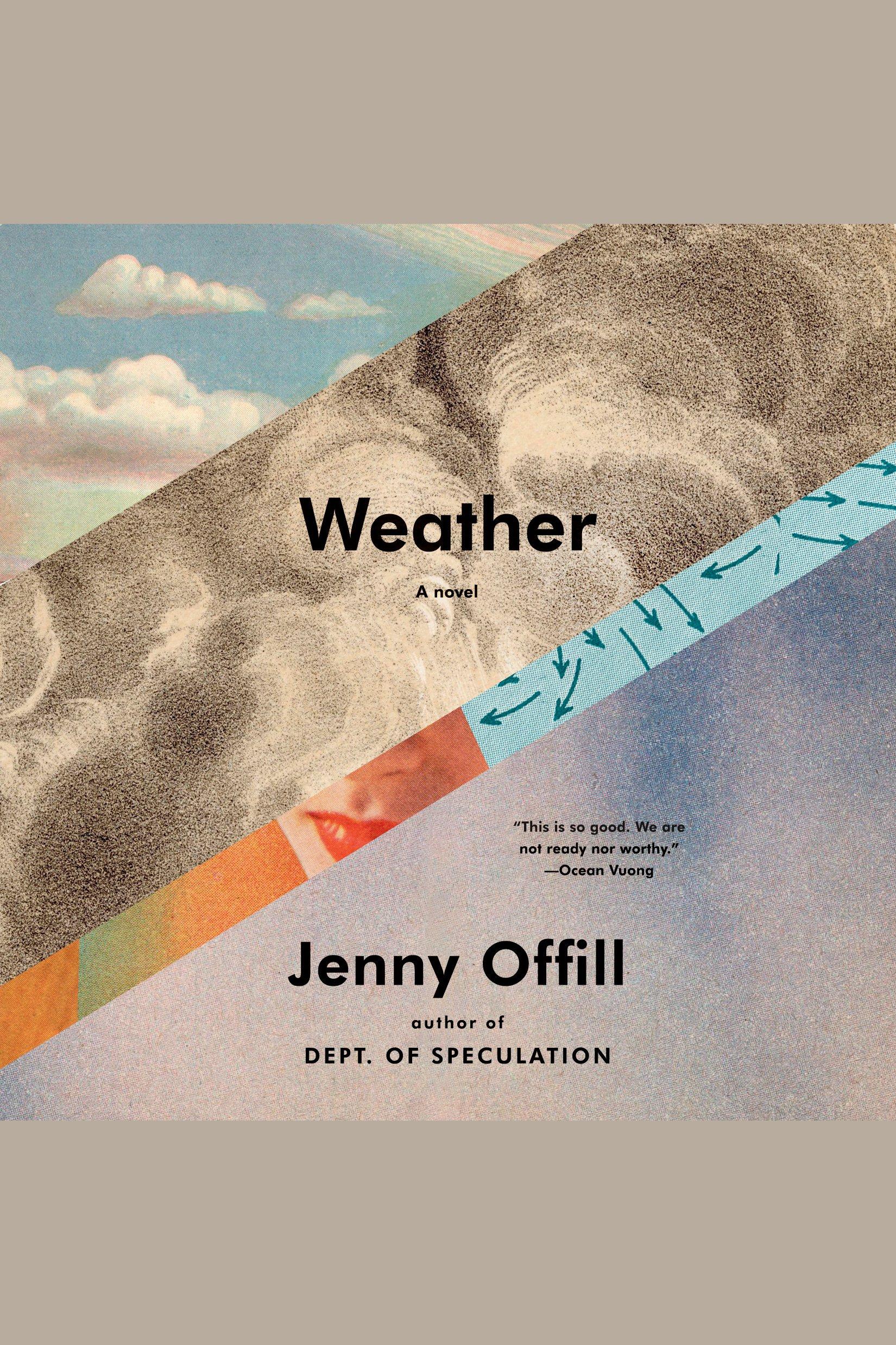Weather A Novel