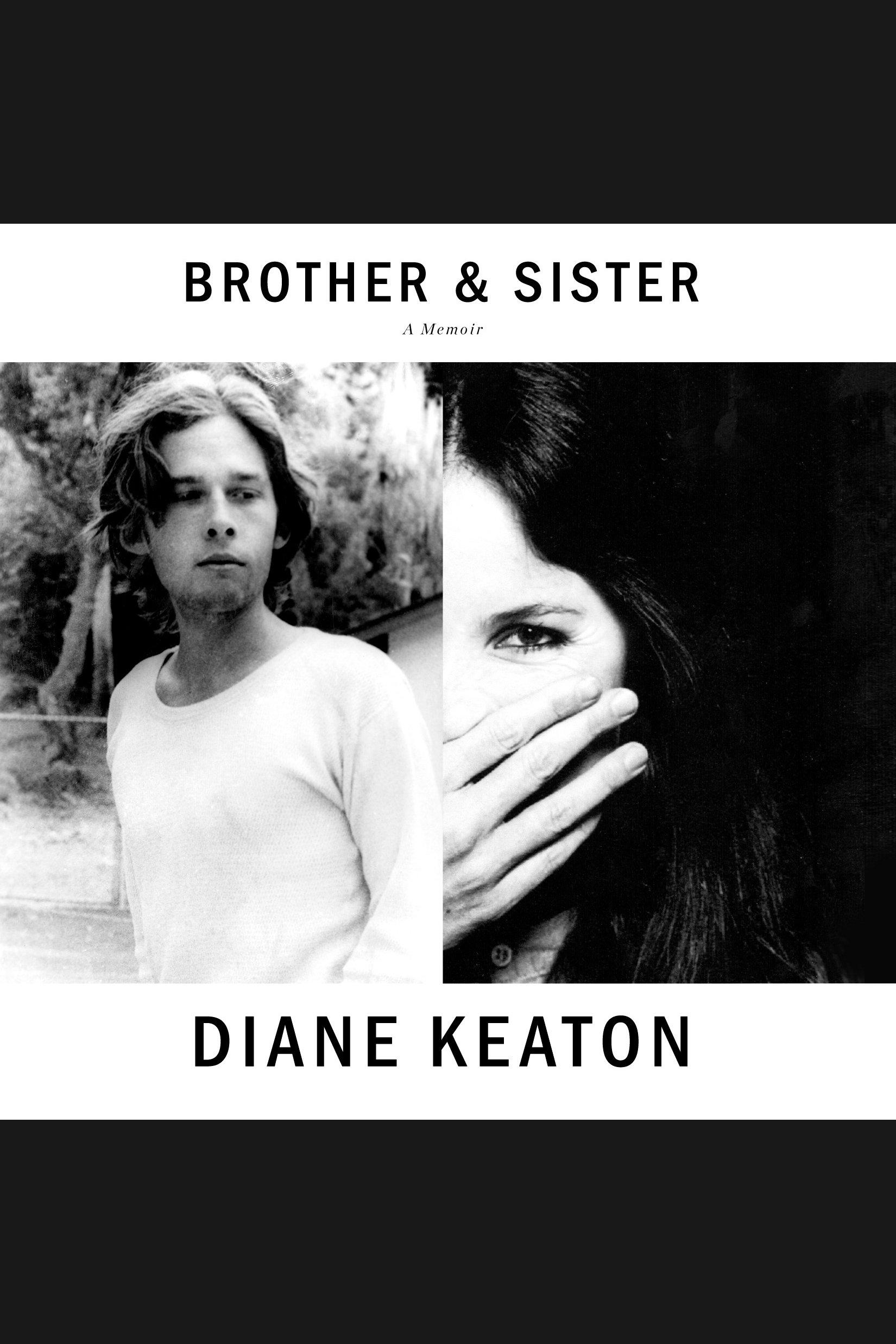 Brother & Sister A Memoir