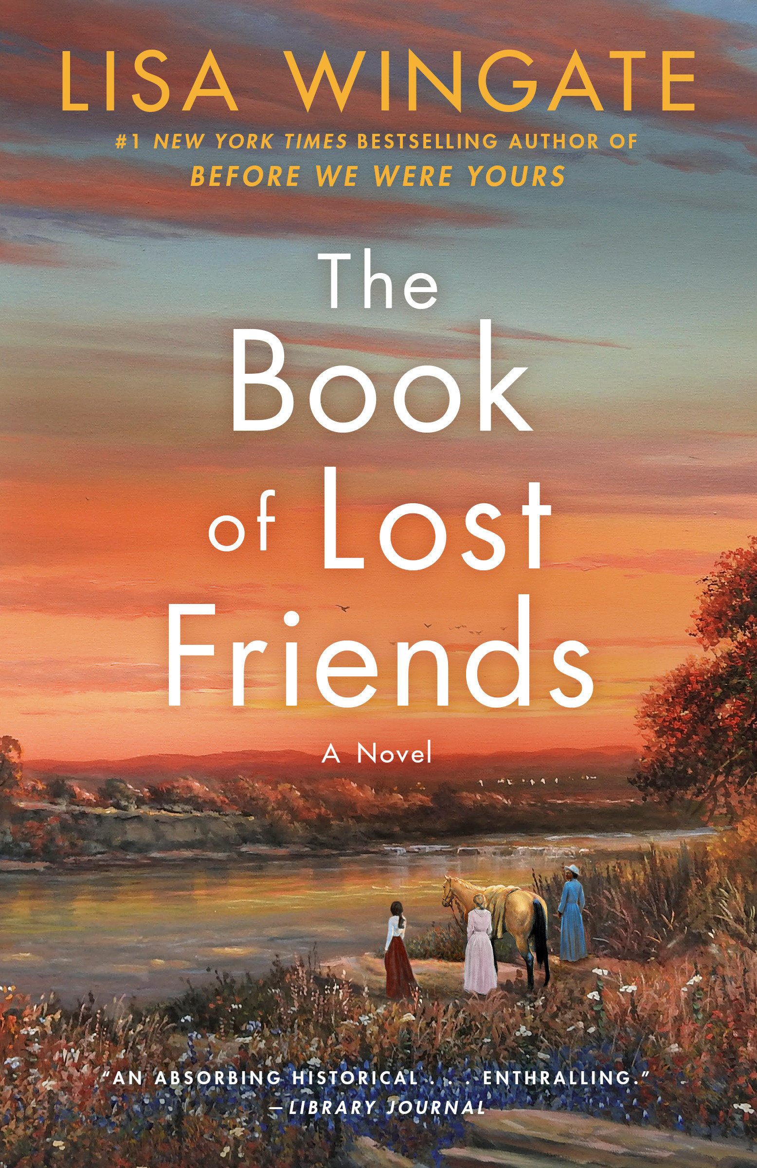The Book of Lost Friends A Novel