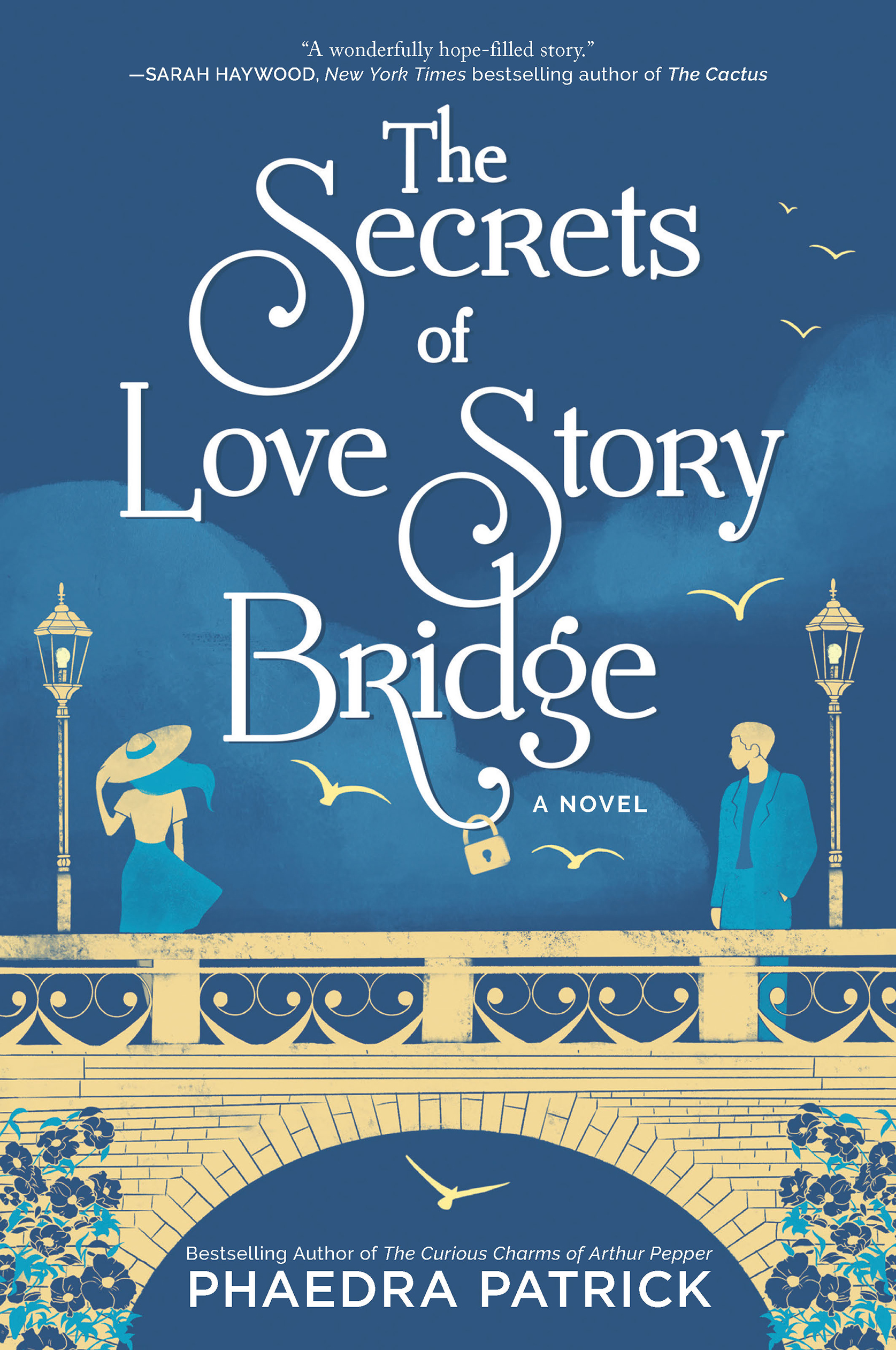 Cover image for The Secrets of Love Story Bridge [electronic resource] : A Novel