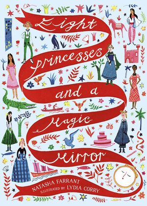 Eight Princesses and a Magic Mirror [electronic resource]