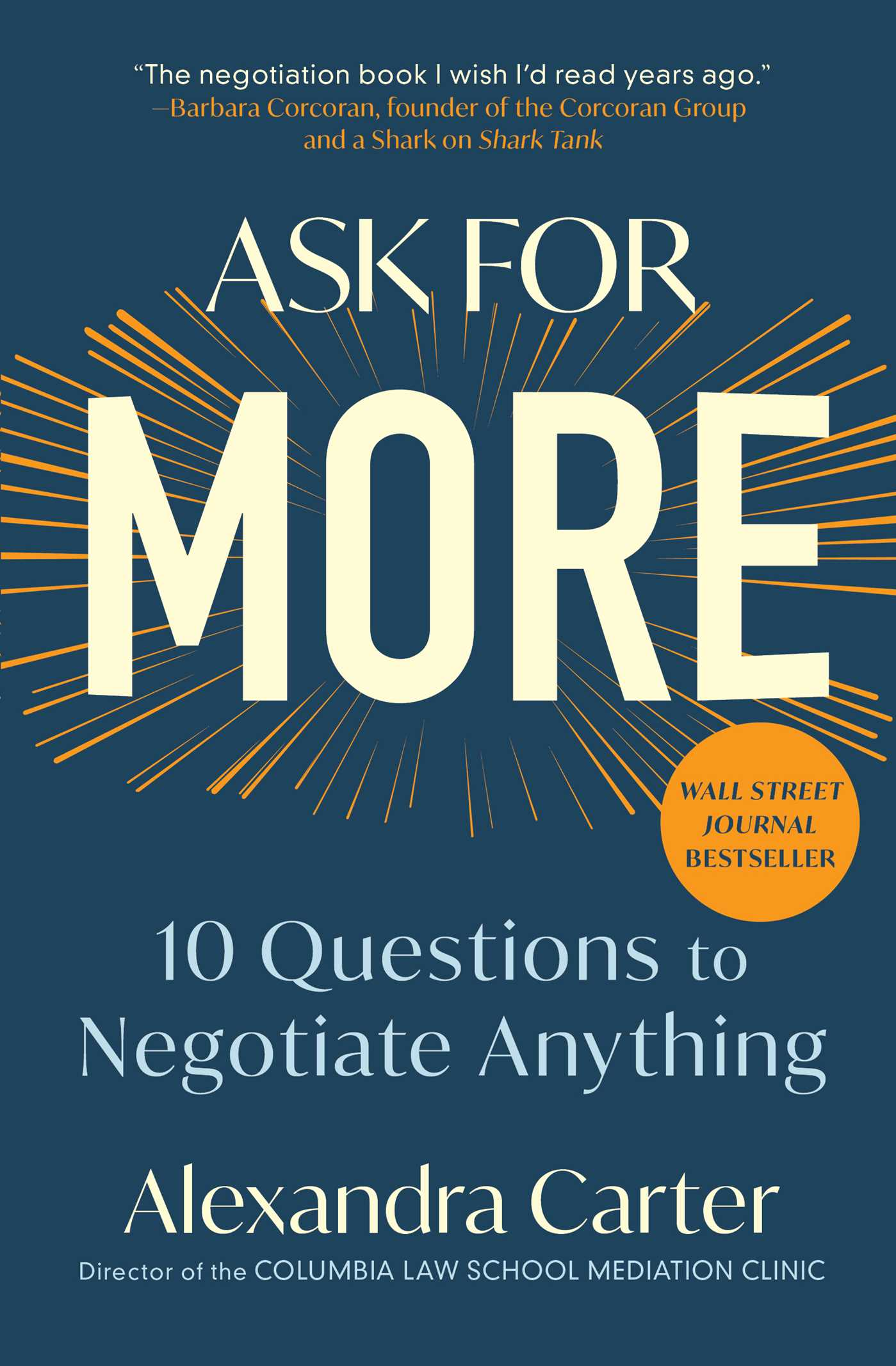 Ask for More 10 Questions to Negotiate Anything