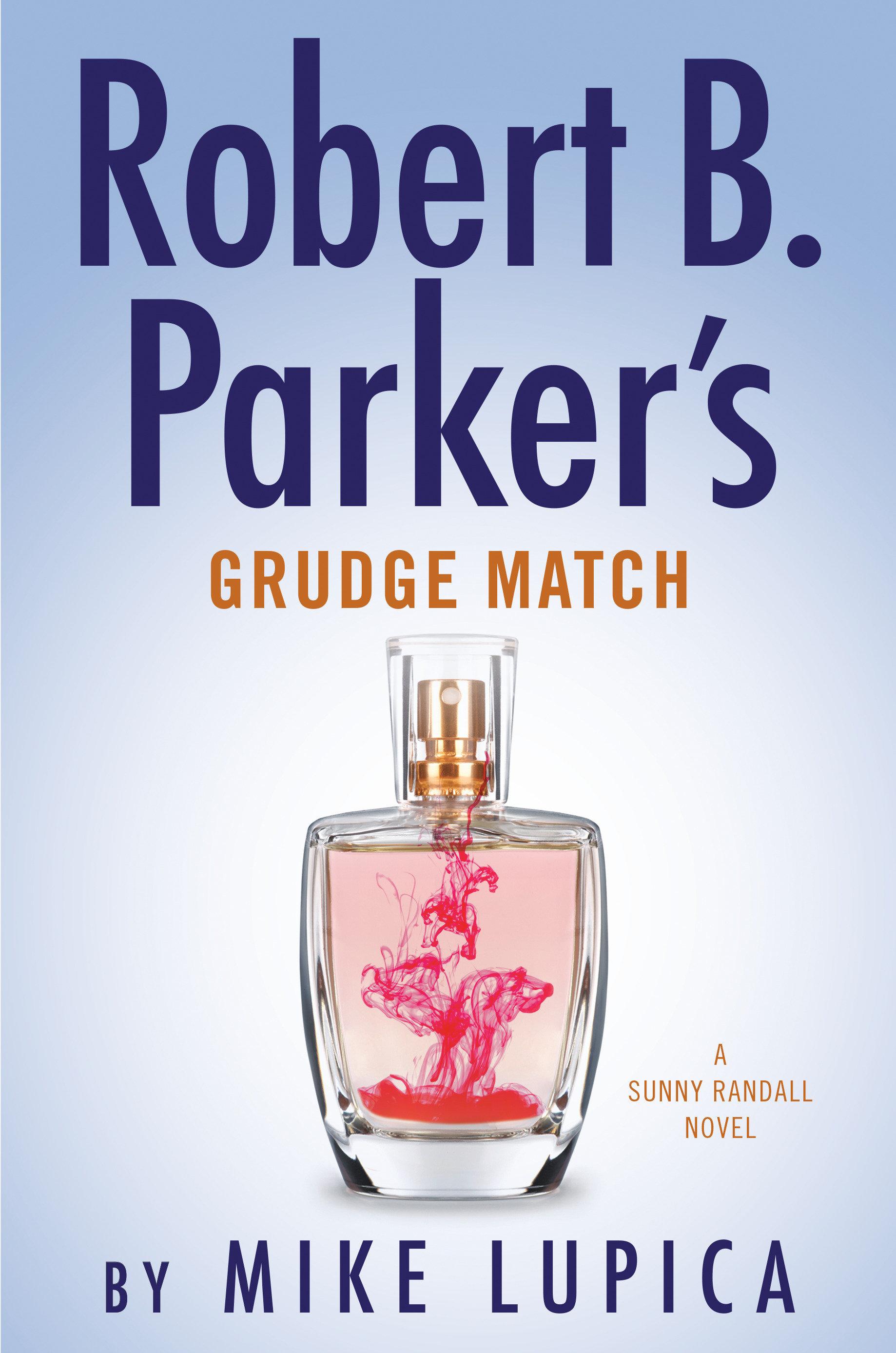 Robert B. Parker's Grudge match [electronic resource (downloadable eBook)]