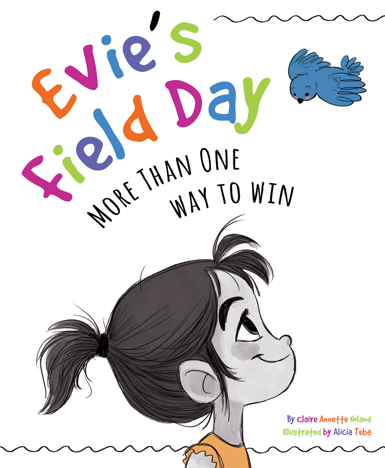 Evie's Field Day [electronic resource] : More than One Way to Win