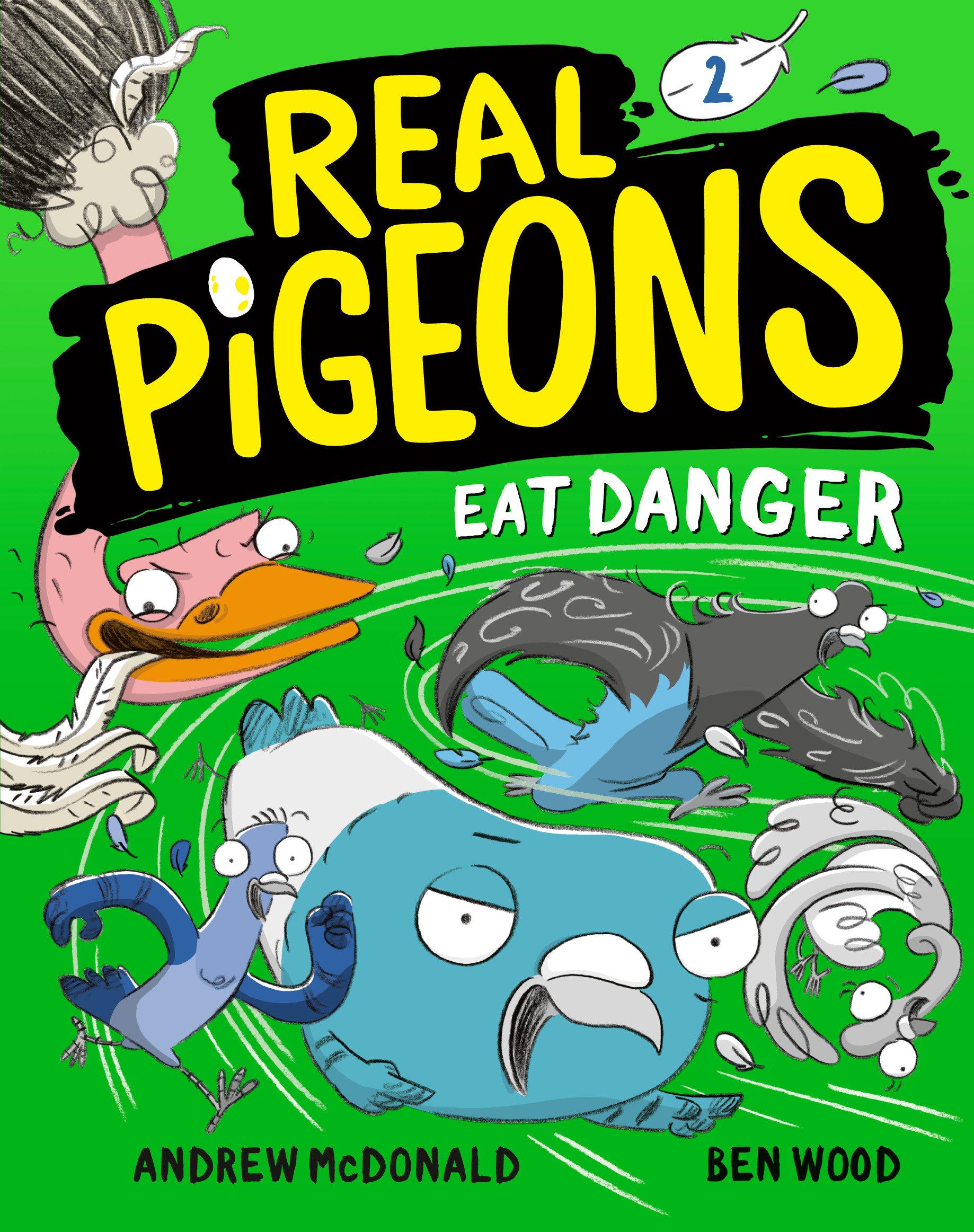 Real Pigeons Eat Danger (Book 2) [electronic resource (downloadable eBook)]