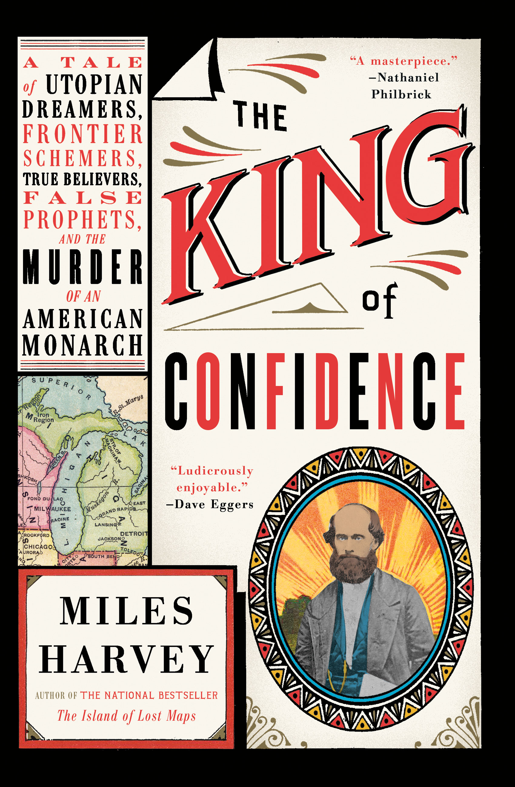 The king of confidence a tale of utopian dreamers, frontier schemers, true believers, false prophets, and the murder of an American monarch