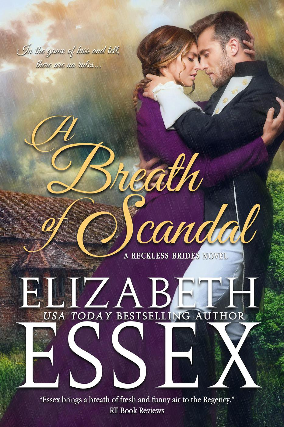 A Breath of Scandal (Reckless Brides, #2)