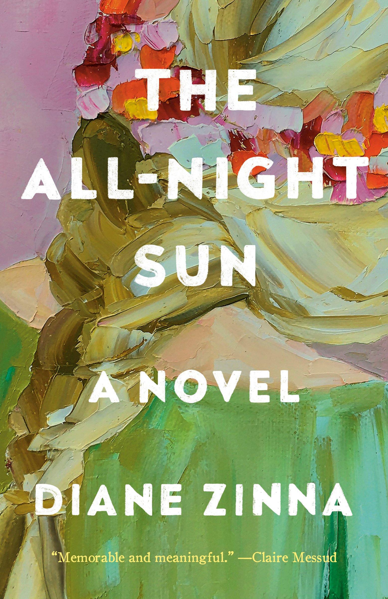 The All-Night Sun A Novel