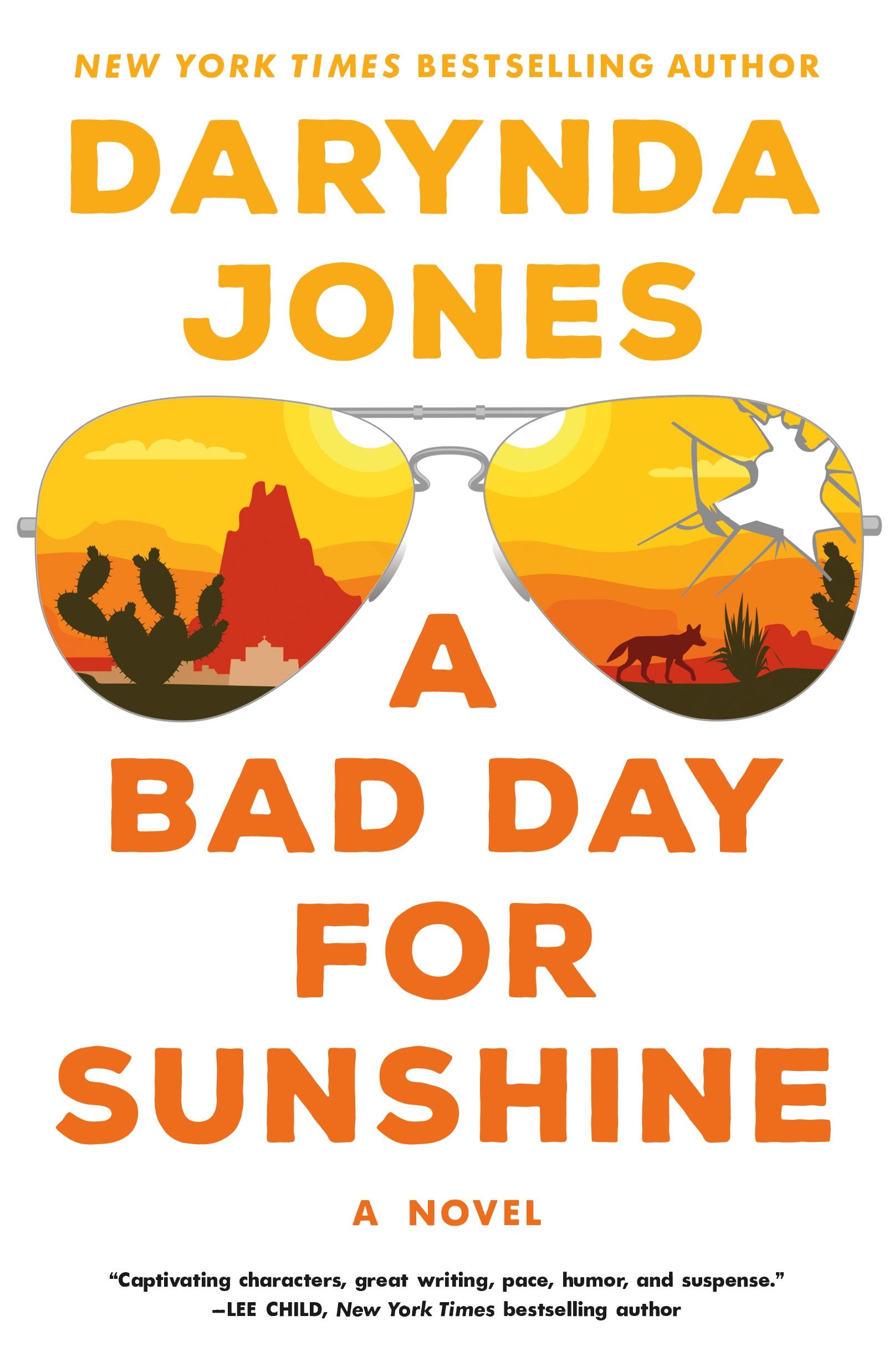 A Bad Day for Sunshine A Novel