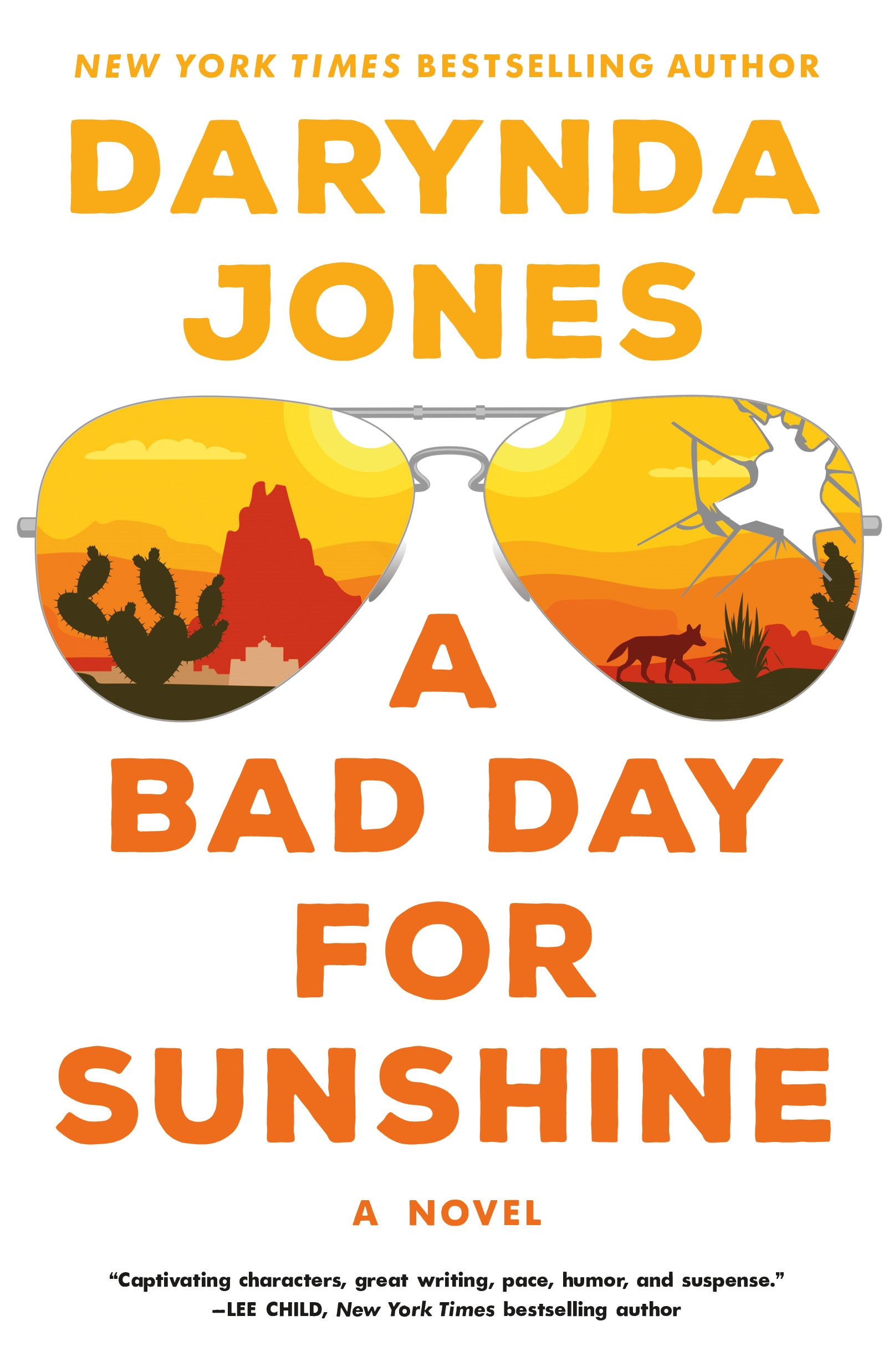 A Bad Day for Sunshine A Novel