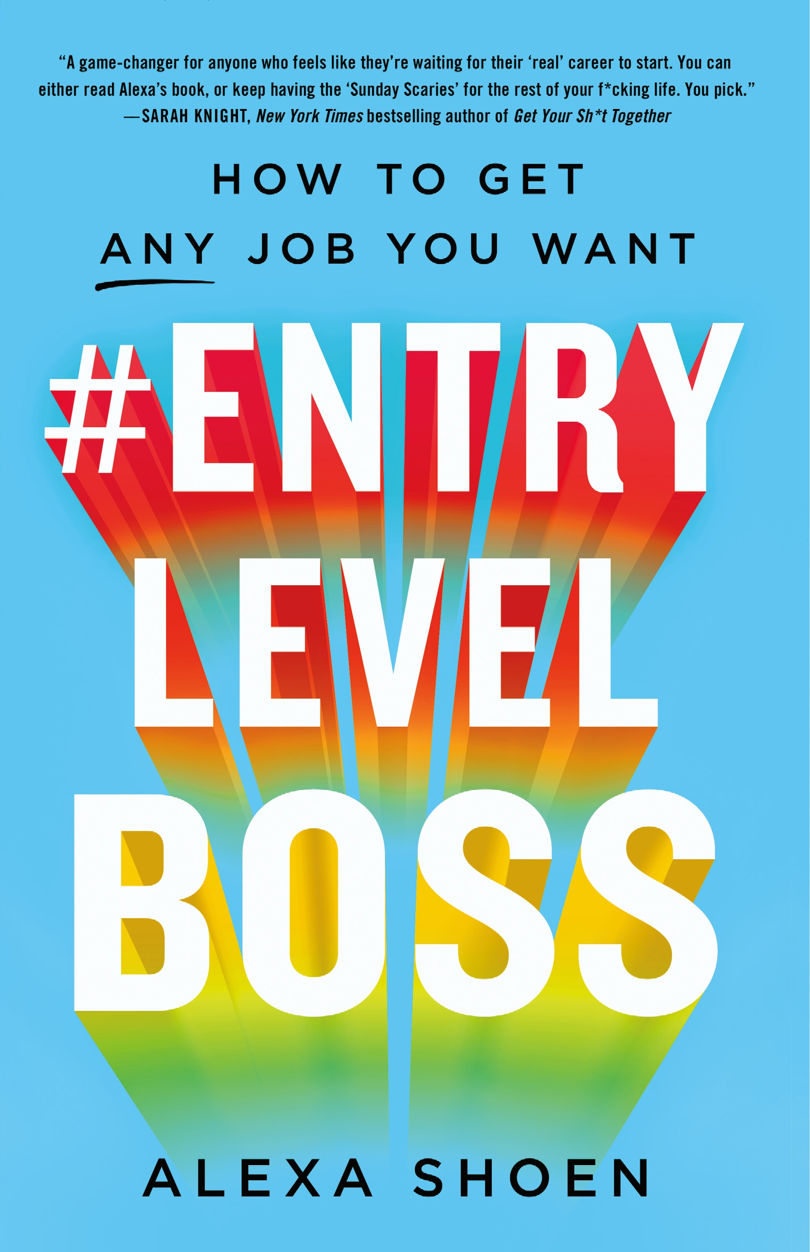 #ENTRYLEVELBOSS How to Get Any Job You Want