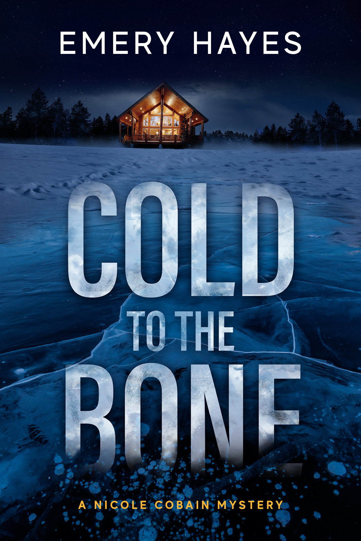 Cold to the Bone A Nicole Cobain Mystery