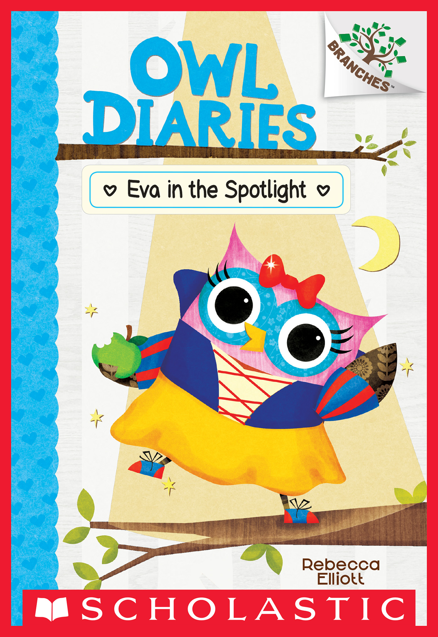 Eva in the Spotlight: A Branches Book (Owl Diaries #13) [electronic resource (downloadable eBook)]
