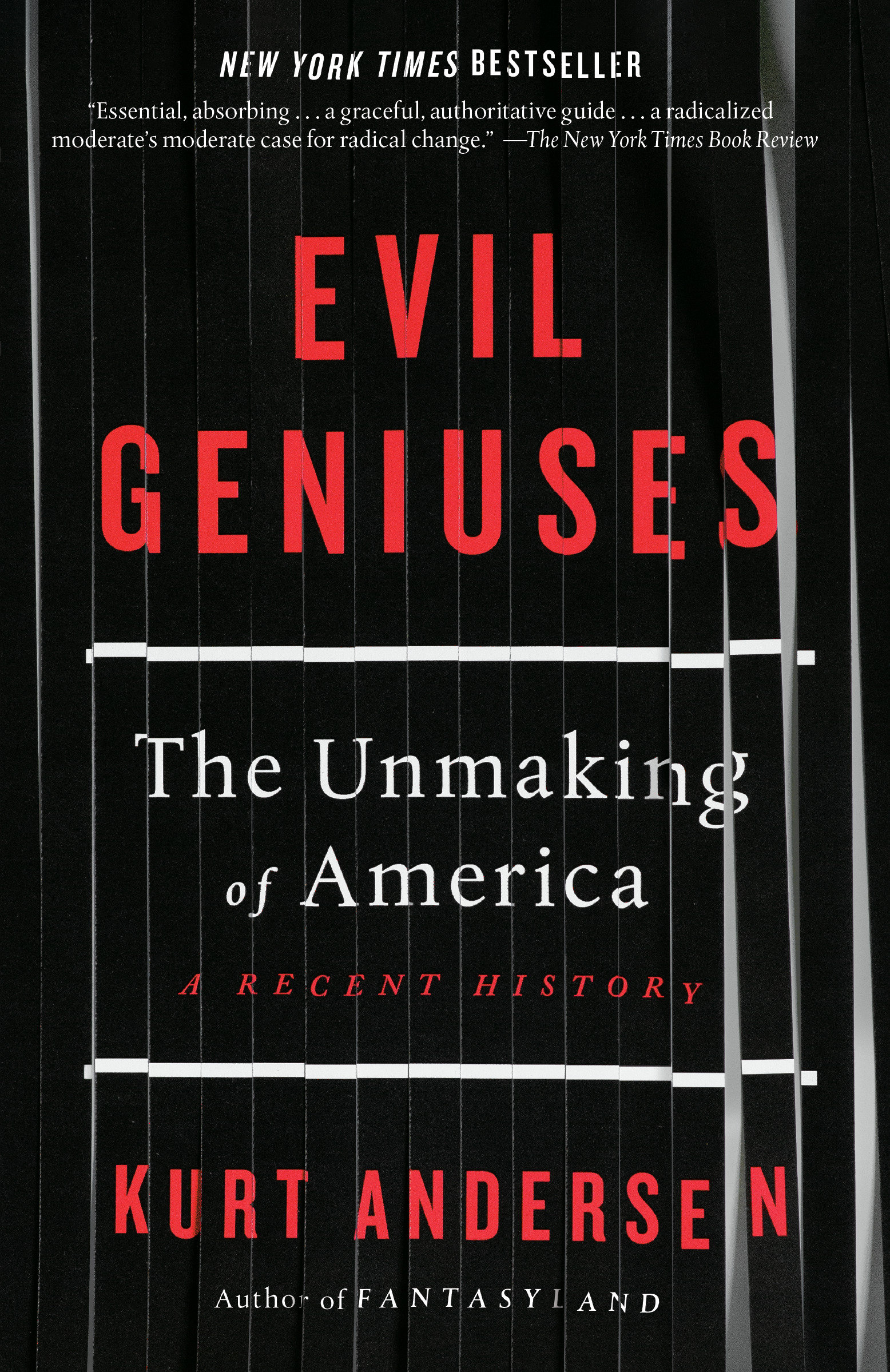 Evil Geniuses [electronic resource (downloadable eBook)] : the Unmaking of America: a Recent History