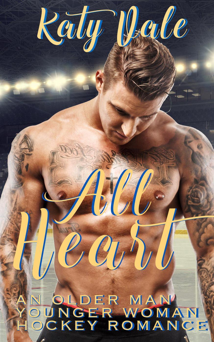 All Heart, An Older Man Younger Woman Hockey Romance