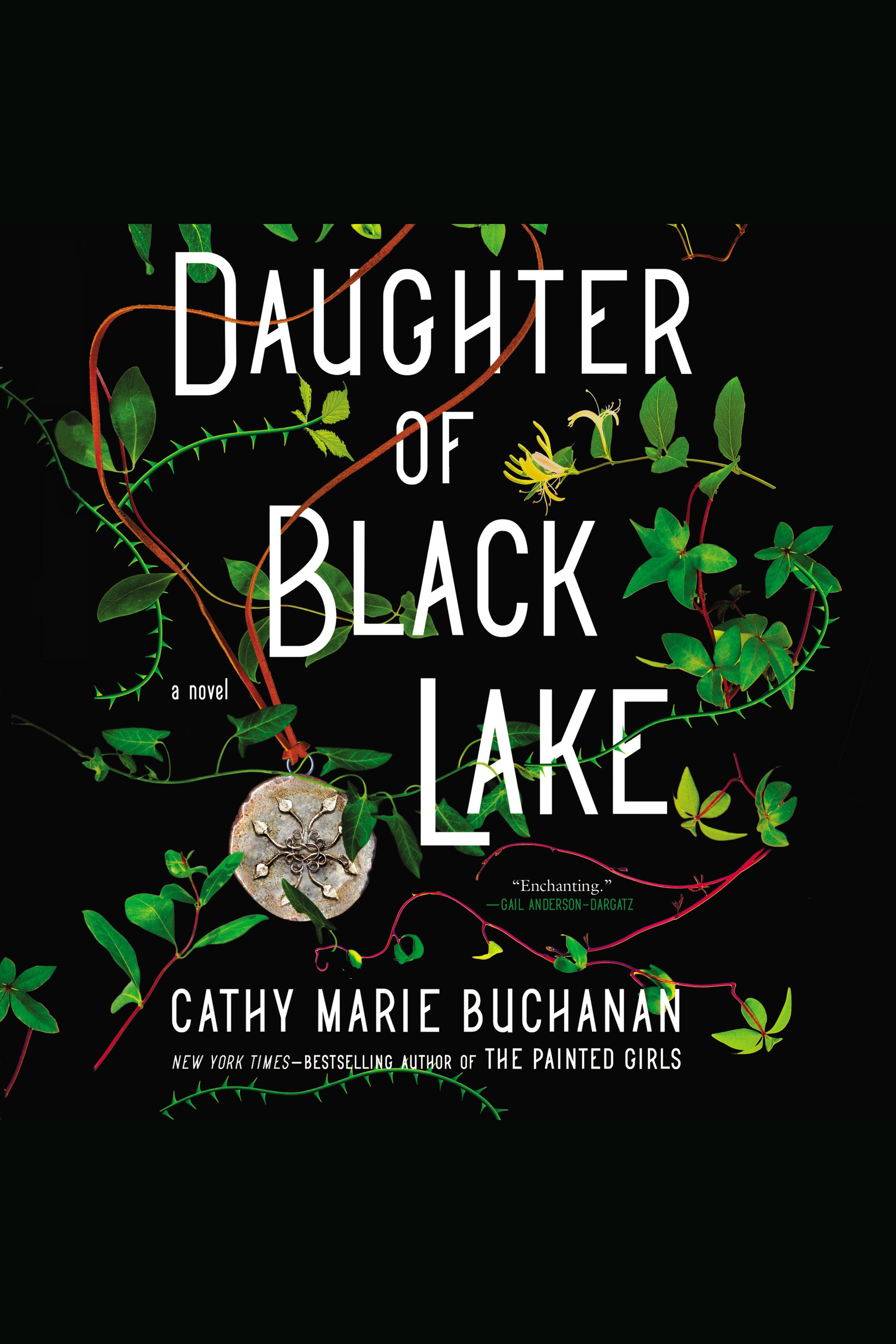 Daughter of Black Lake A Novel