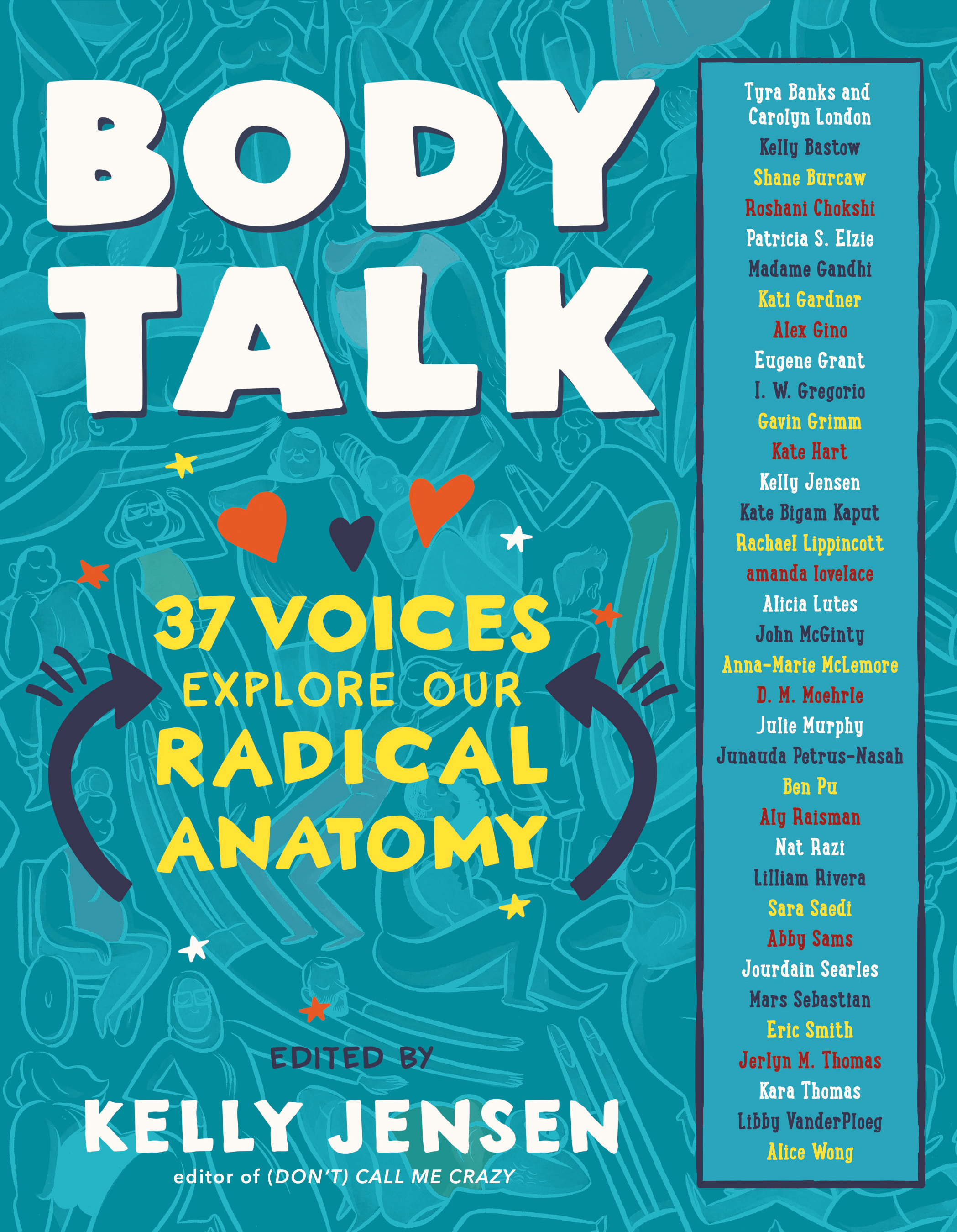 Body Talk 37 Voices Explore Our Radical Anatomy