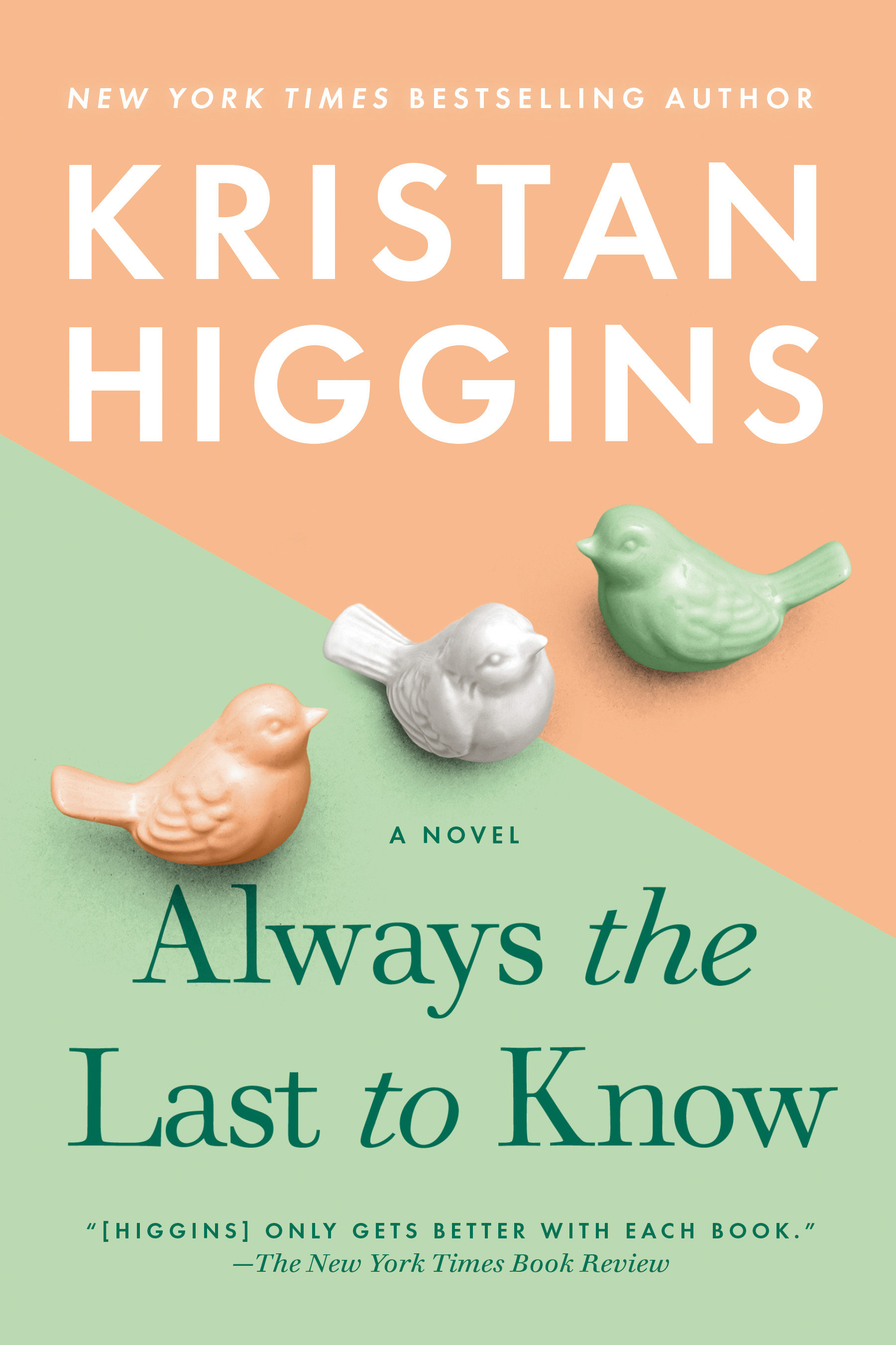 Always the Last to Know [electronic resource (downloadable eBook)]