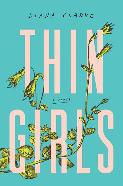Thin Girls A Novel