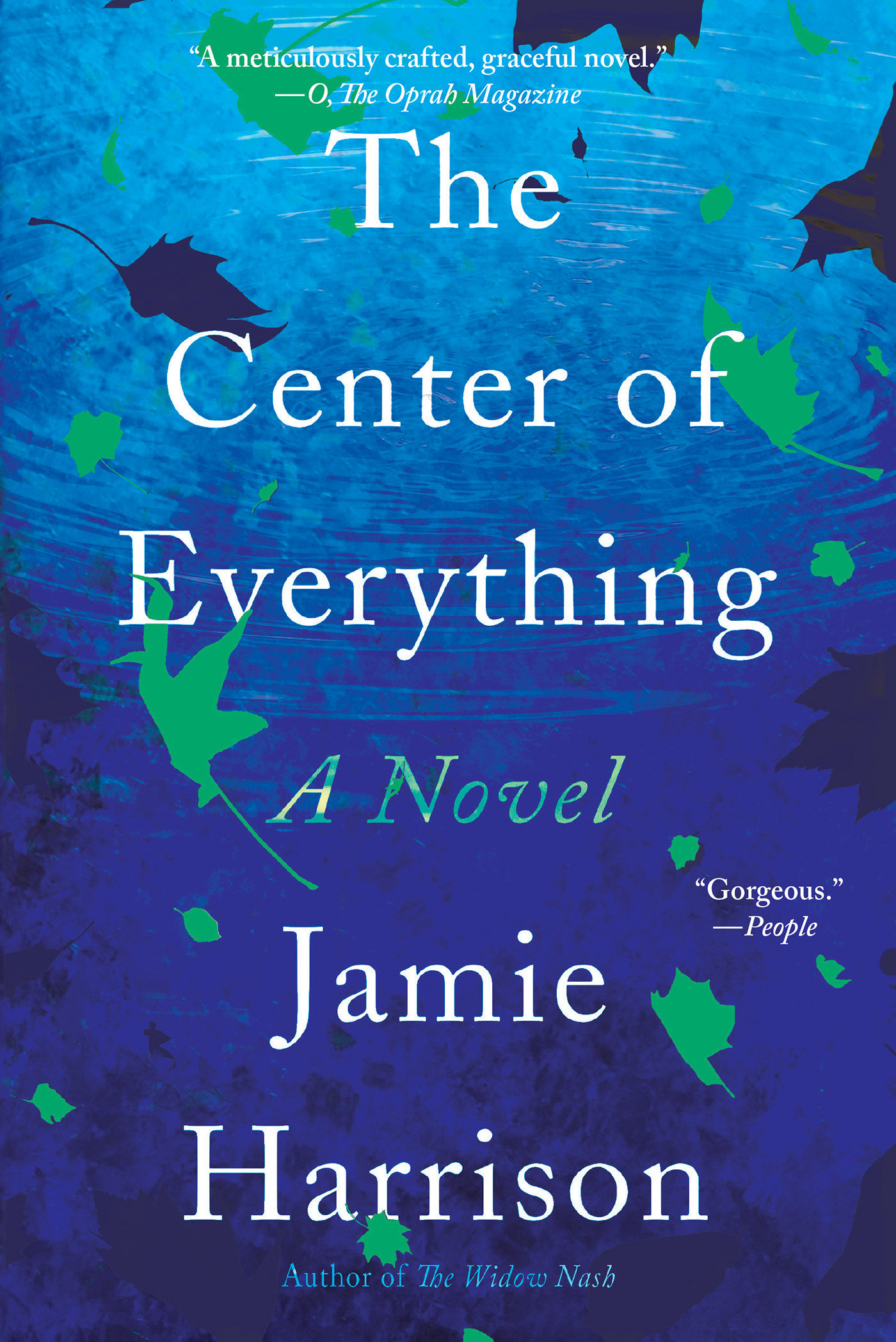 The Center of Everything A Novel