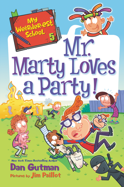 Cover Image of My Weirder-est School #5: Mr. Marty Loves a Party!