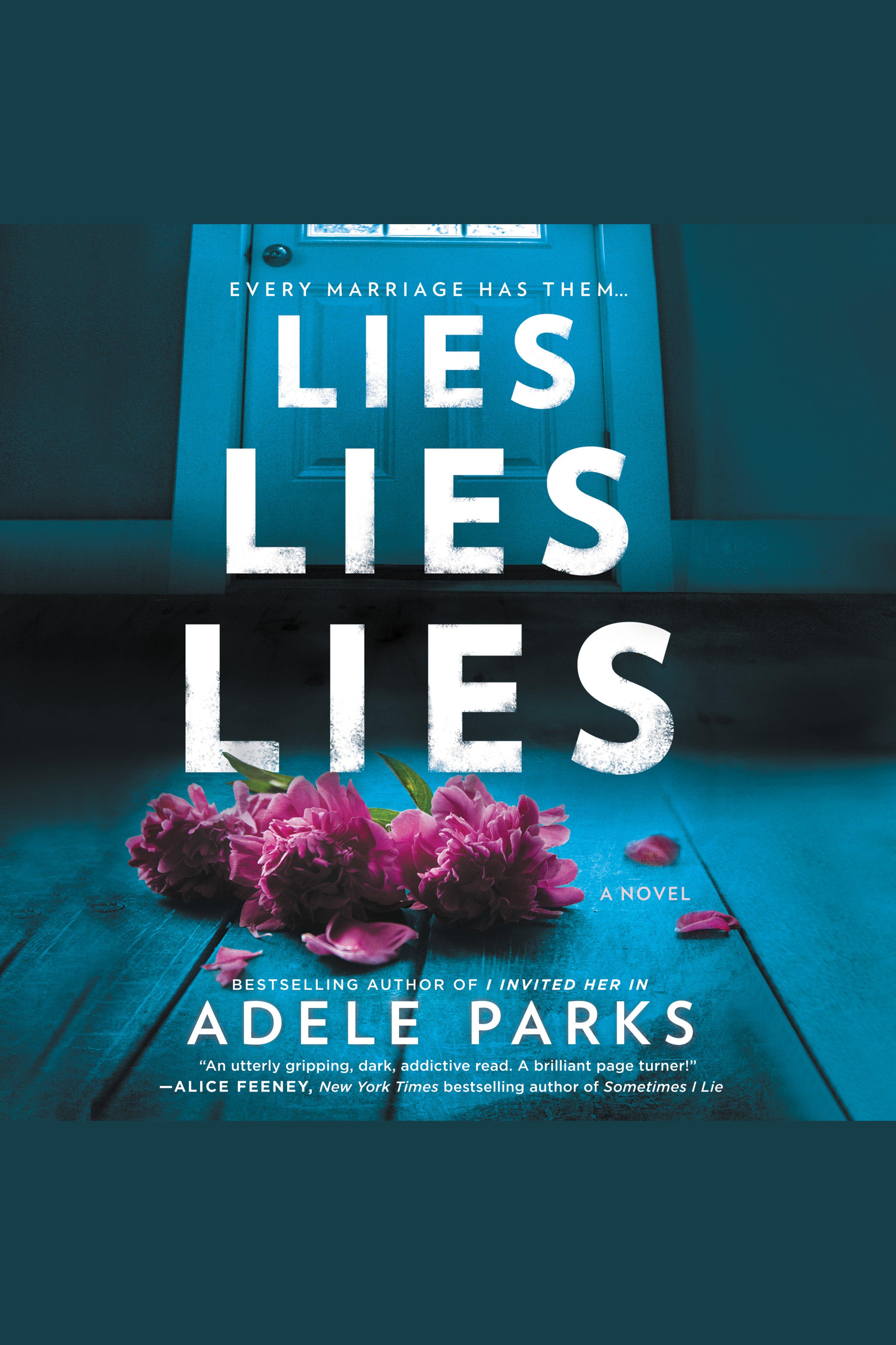 Lies, Lies, Lies A Novel