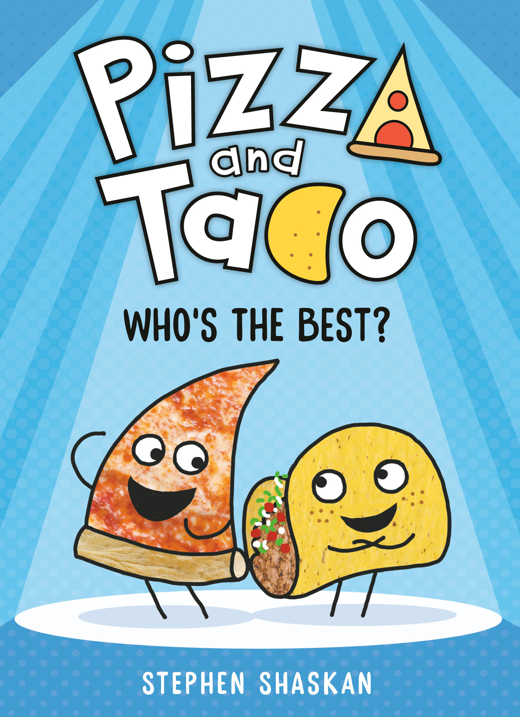 Pizza and Taco: Who's the Best? [electronic resource (downloadable eBook)]