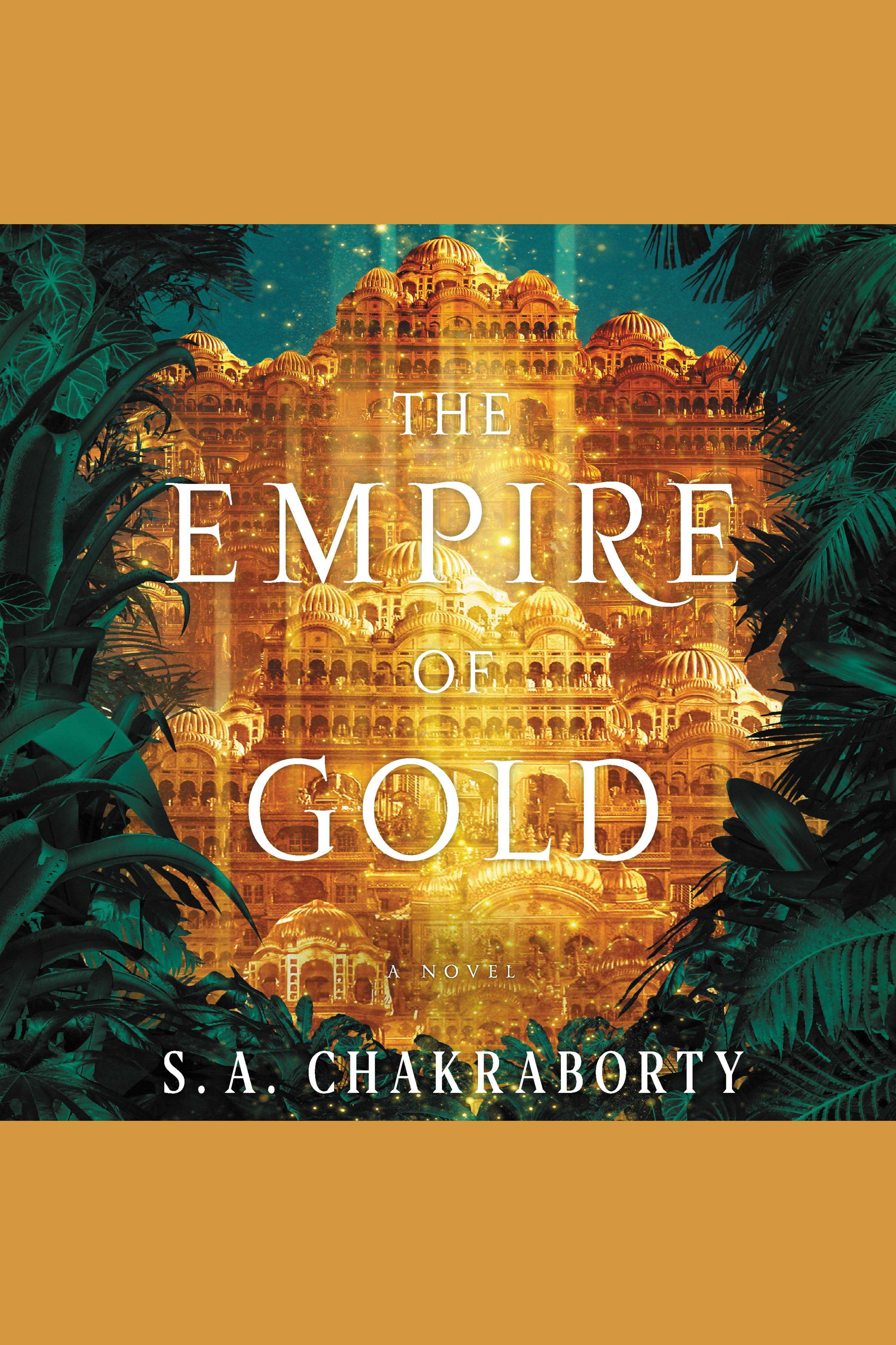Empire of Gold, The A Novel
